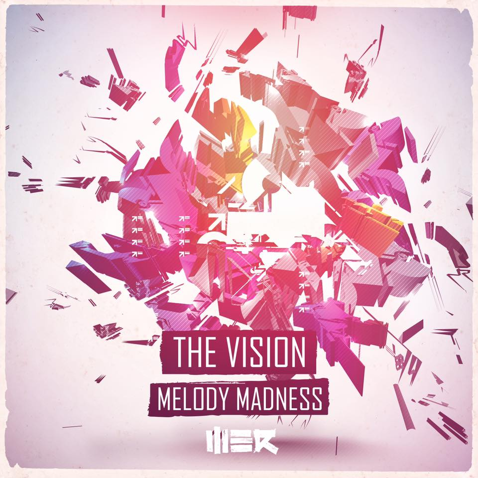 The Vision - Melody Madness [WE R] WER060T