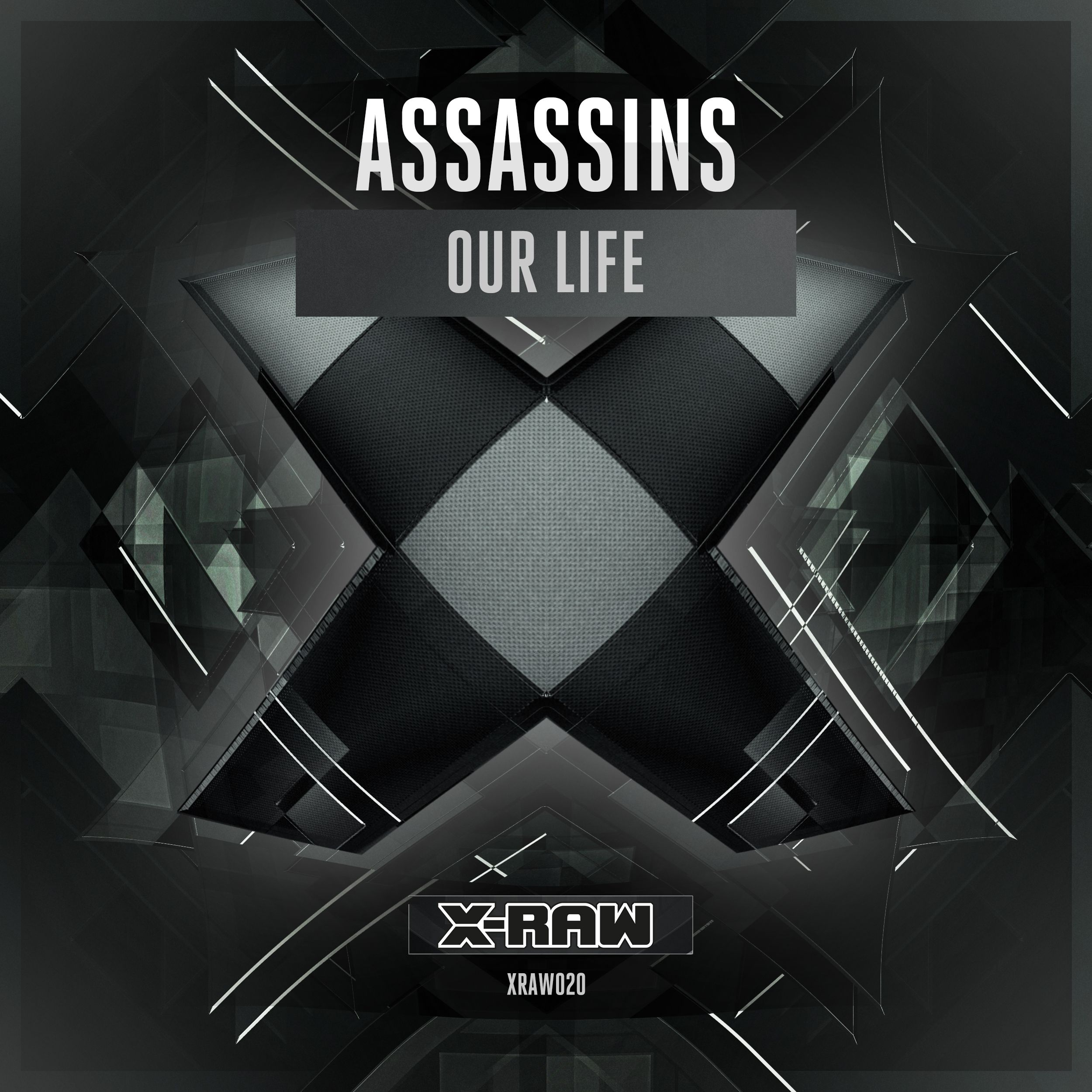 Assassins - Our Life [X-BONE RAW] XRAW020