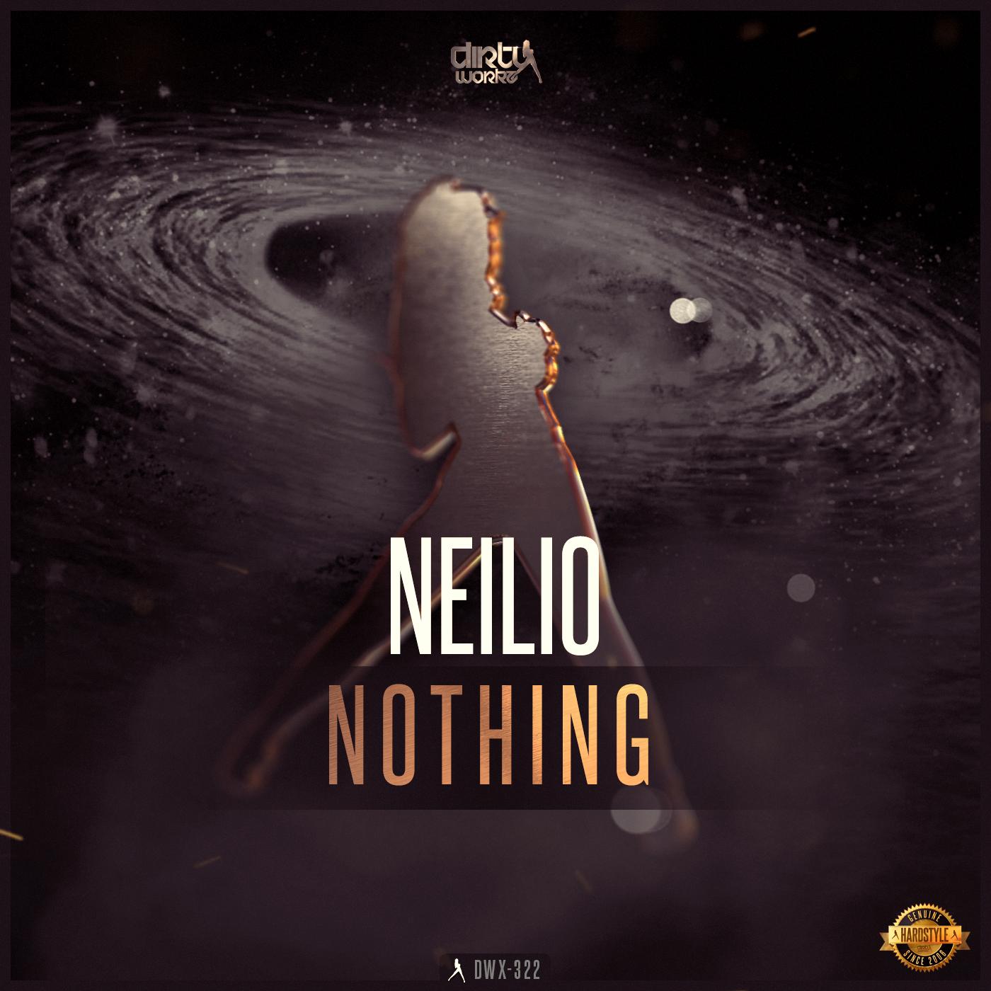 Neilio - Nothing [DIRTY WORKZ] DWX322