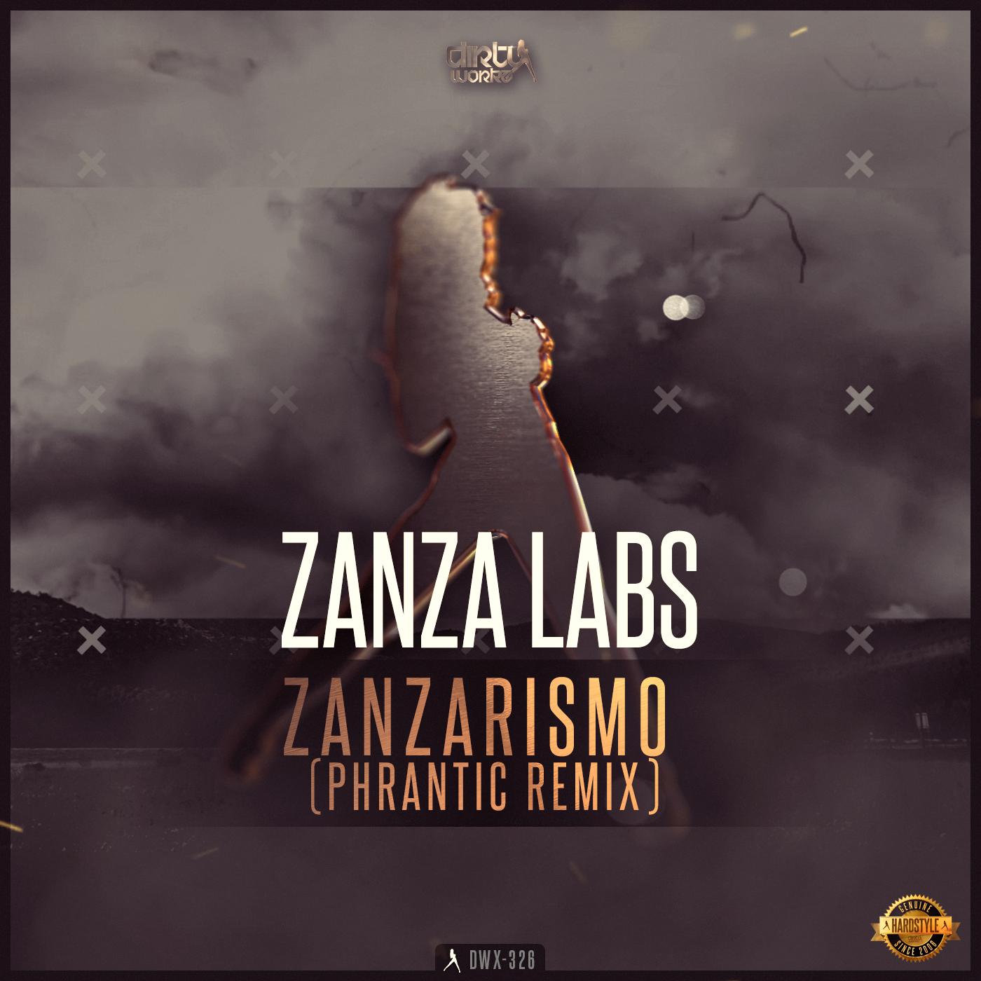Zanza Labs - Zanzarismo (Phrantic Remix) [DIRTY WORKZ] DWX326