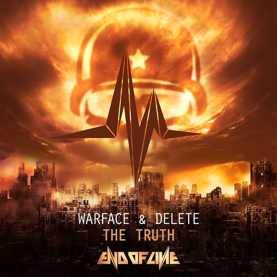 Warface & Delete - The Truth [END OF LINE RECORDINGS] EOL026