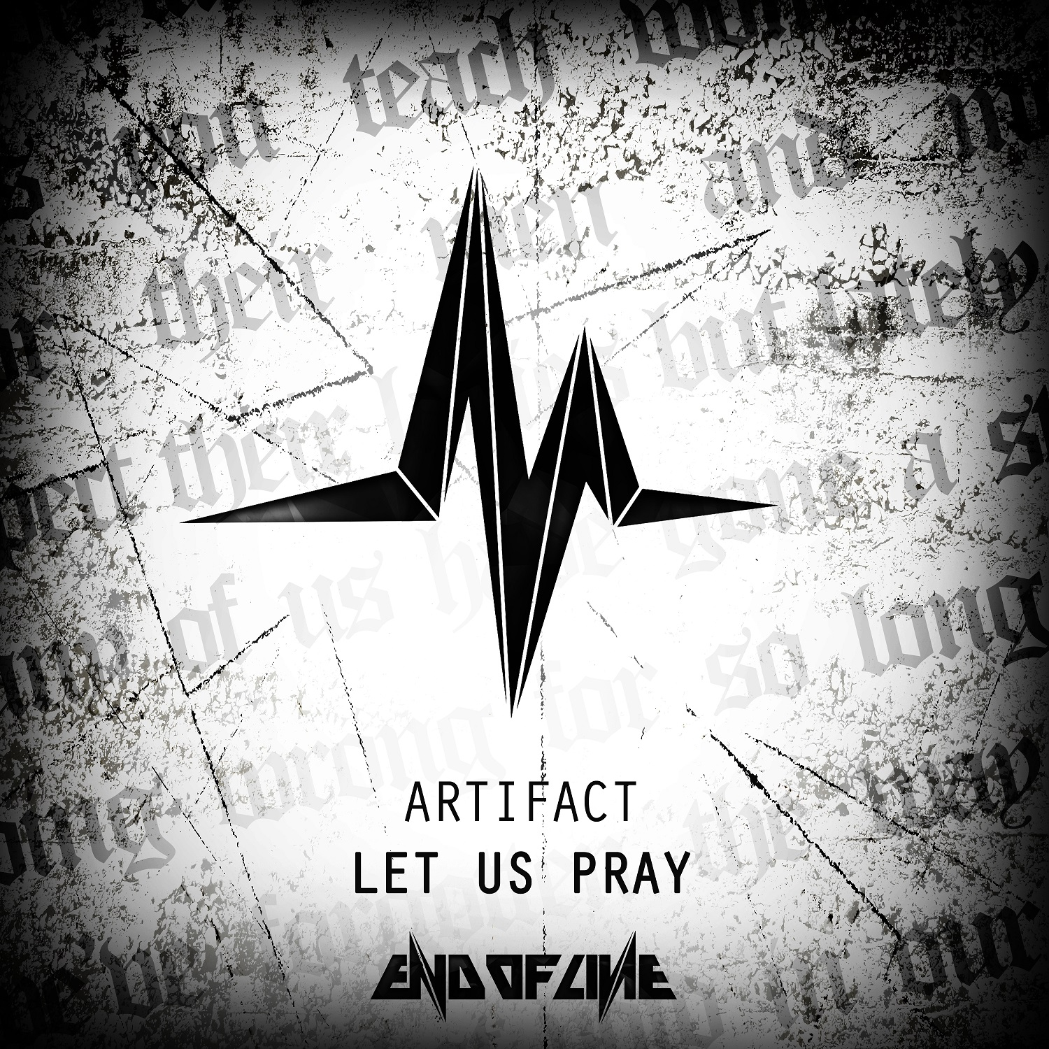 Artifact - Let Us Pray [END OF LINE RECORDINGS] EOL027