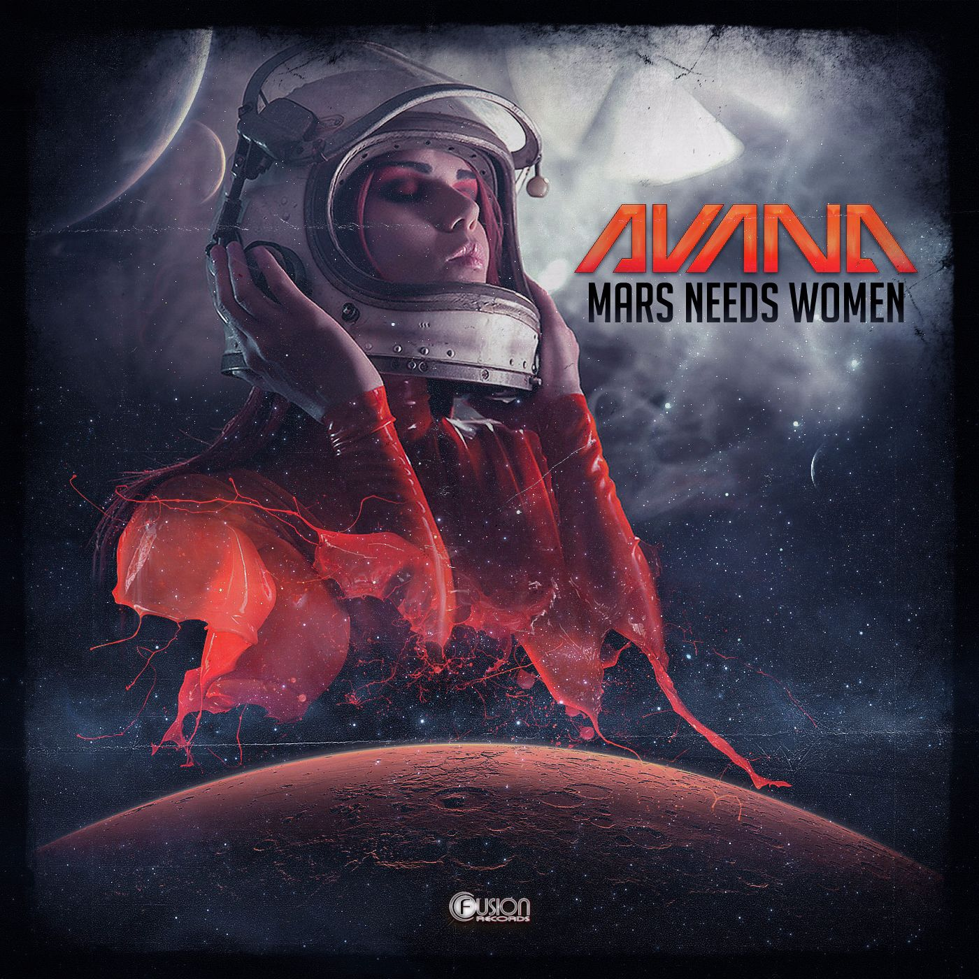 Avana - Mars Needs Women [FUSION RECORDS] FUSION296