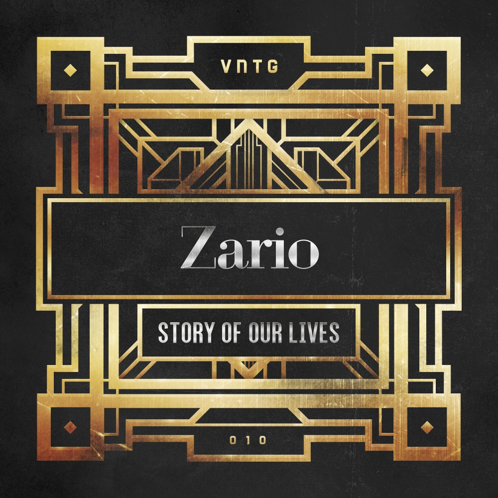 Zario - Story Of Our Lives [VNTG RECORDS] VNTG010