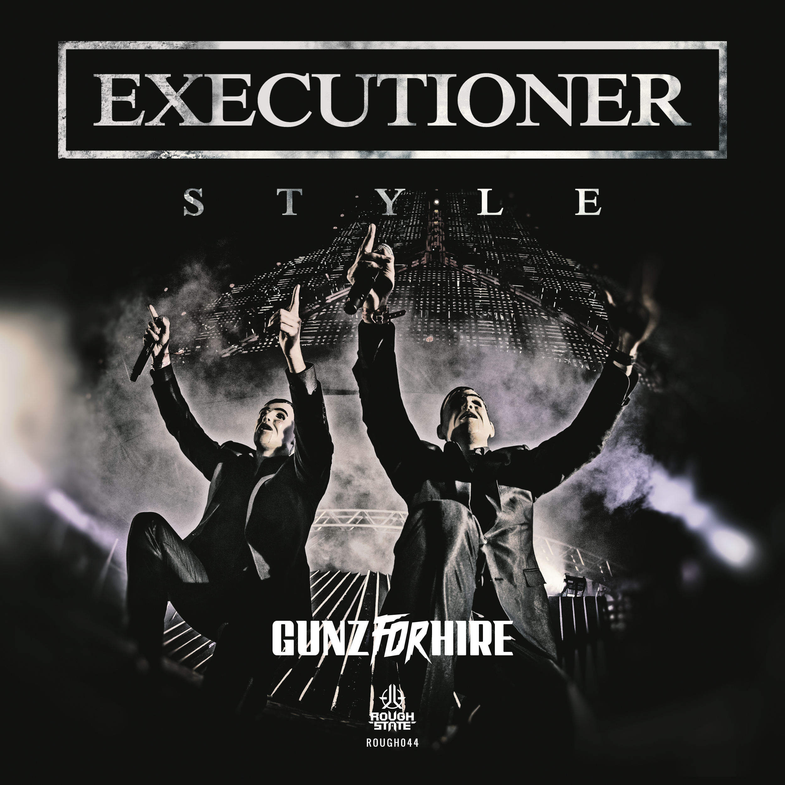 Gunz For Hire - Executioner Style [ROUGHSTATE MUSIC] ROUGH044