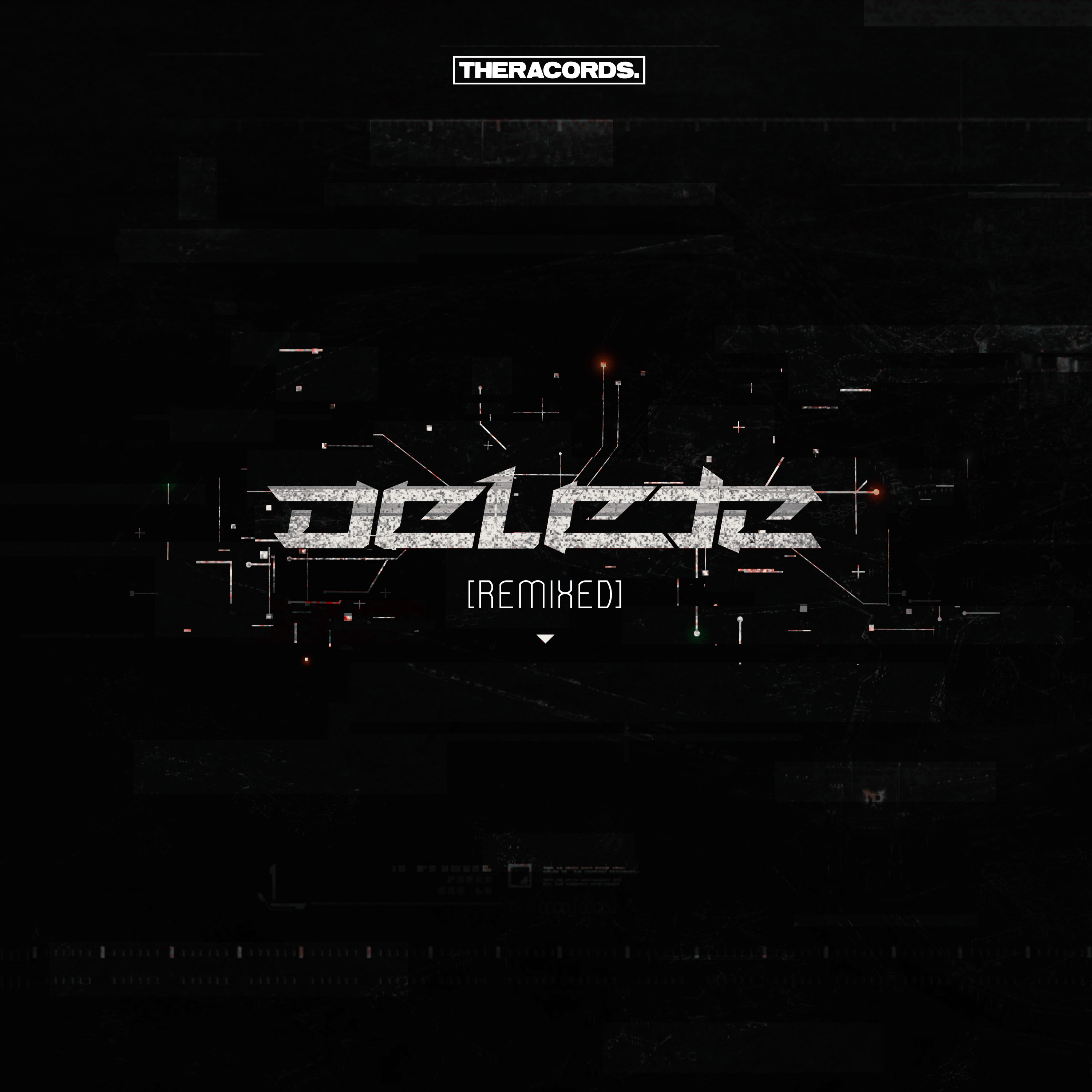 Delete - Remixed EP [THERACORDS] THER180