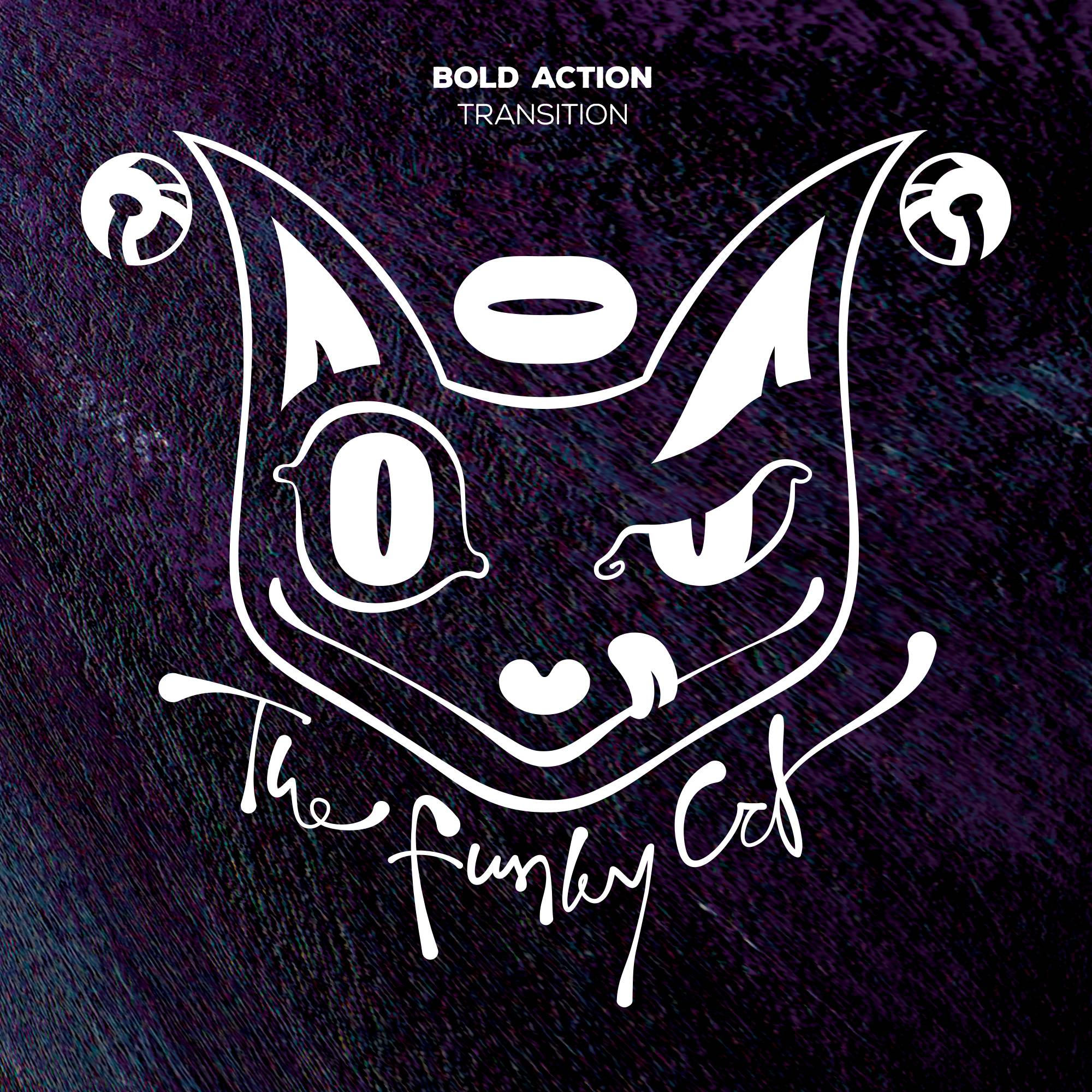 Bold Action - Transition [THE FUNKY CAT RECORDS] CATID004