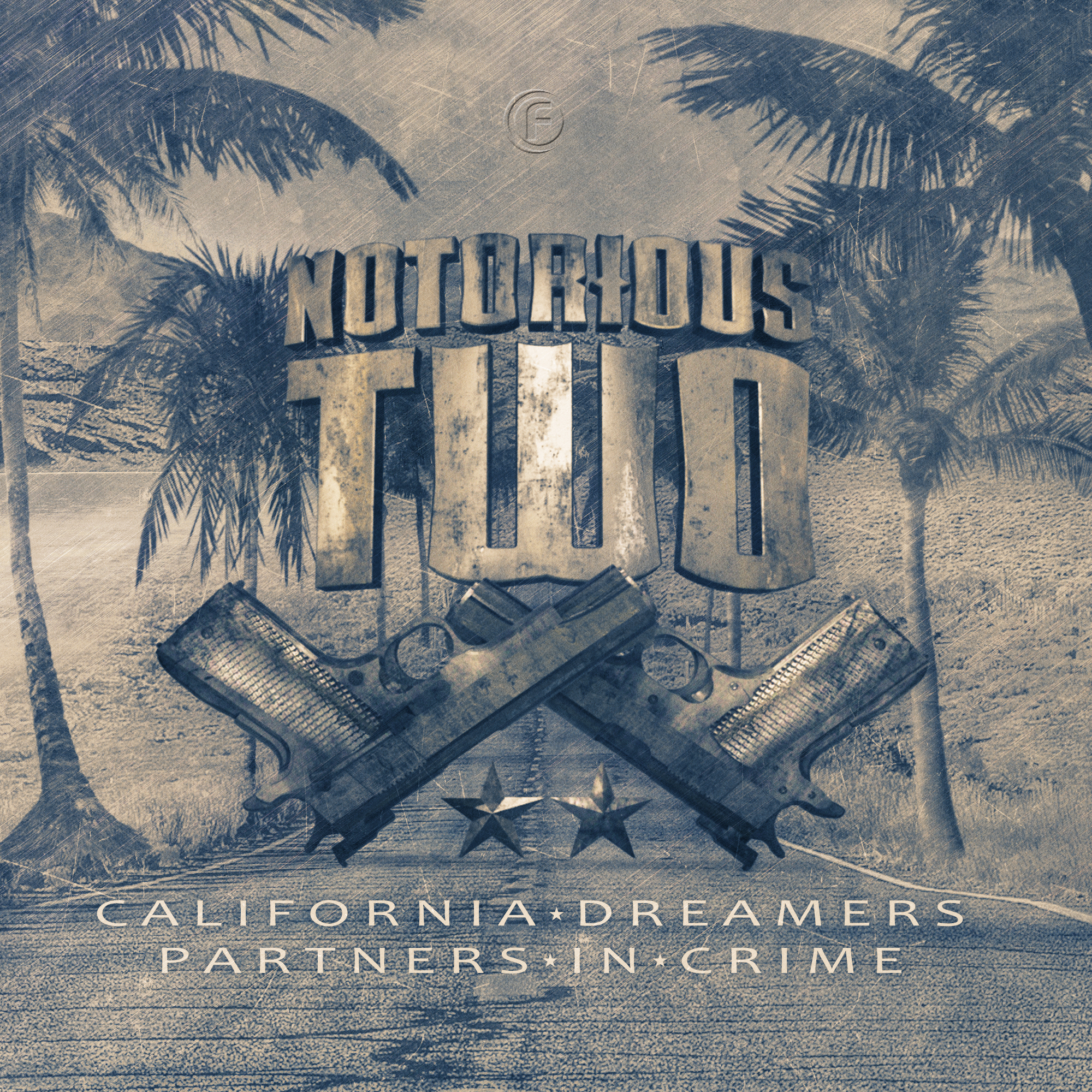 Notorious Two - California Dreamers/ Partners In Crime [FUSION RECORDS] FUSION308