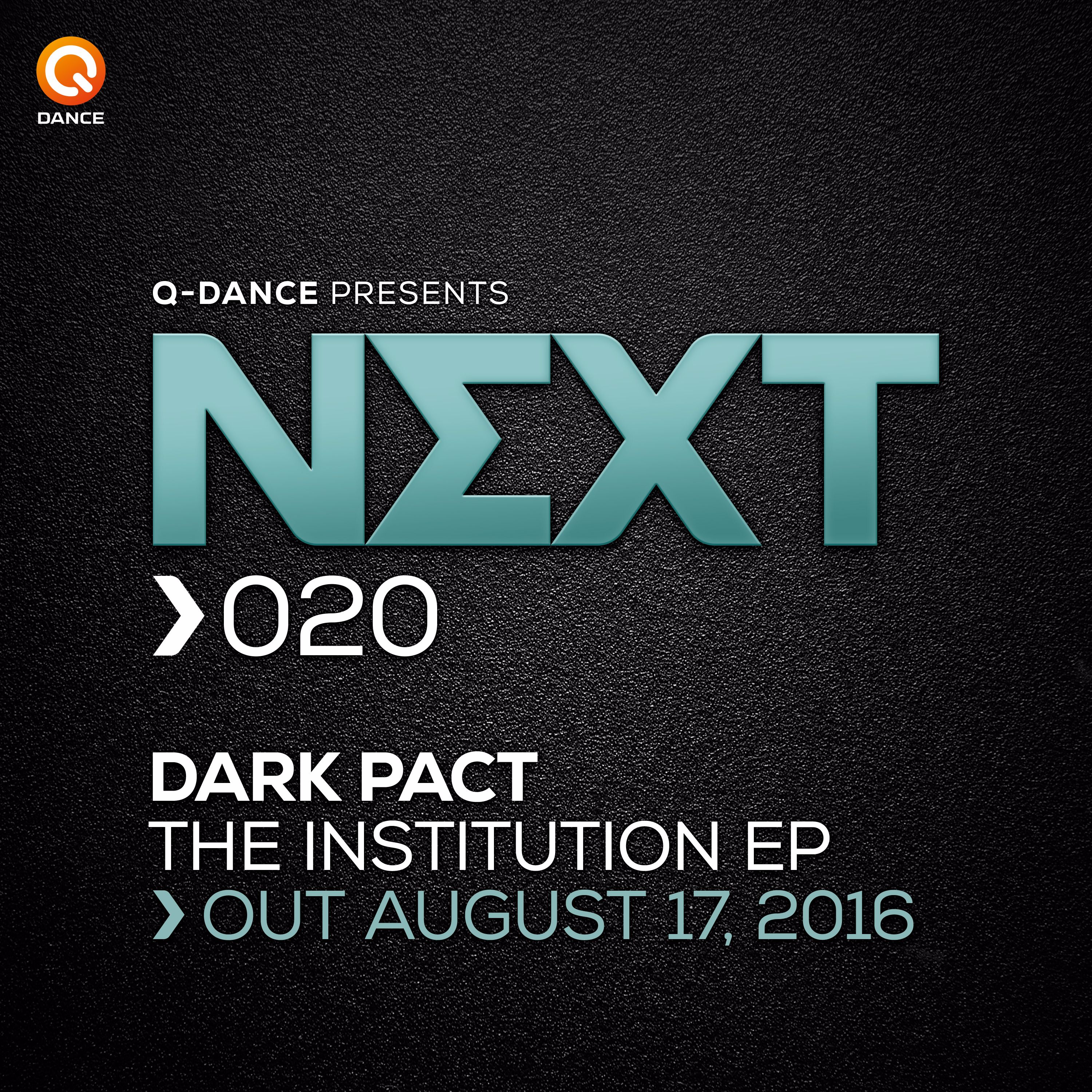 Dark Pact - The Institution EP [NEXT RECORDS] NEXT020T