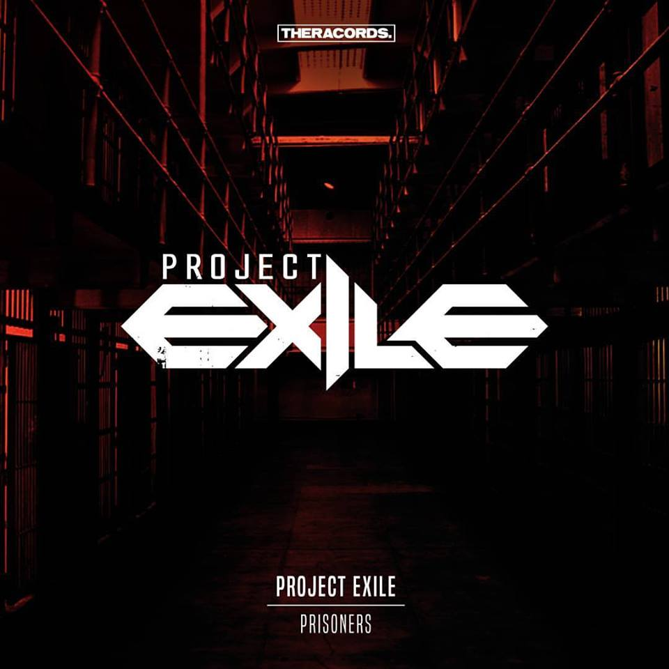 Project Exile - Prisoners [THERACORDS] THER181