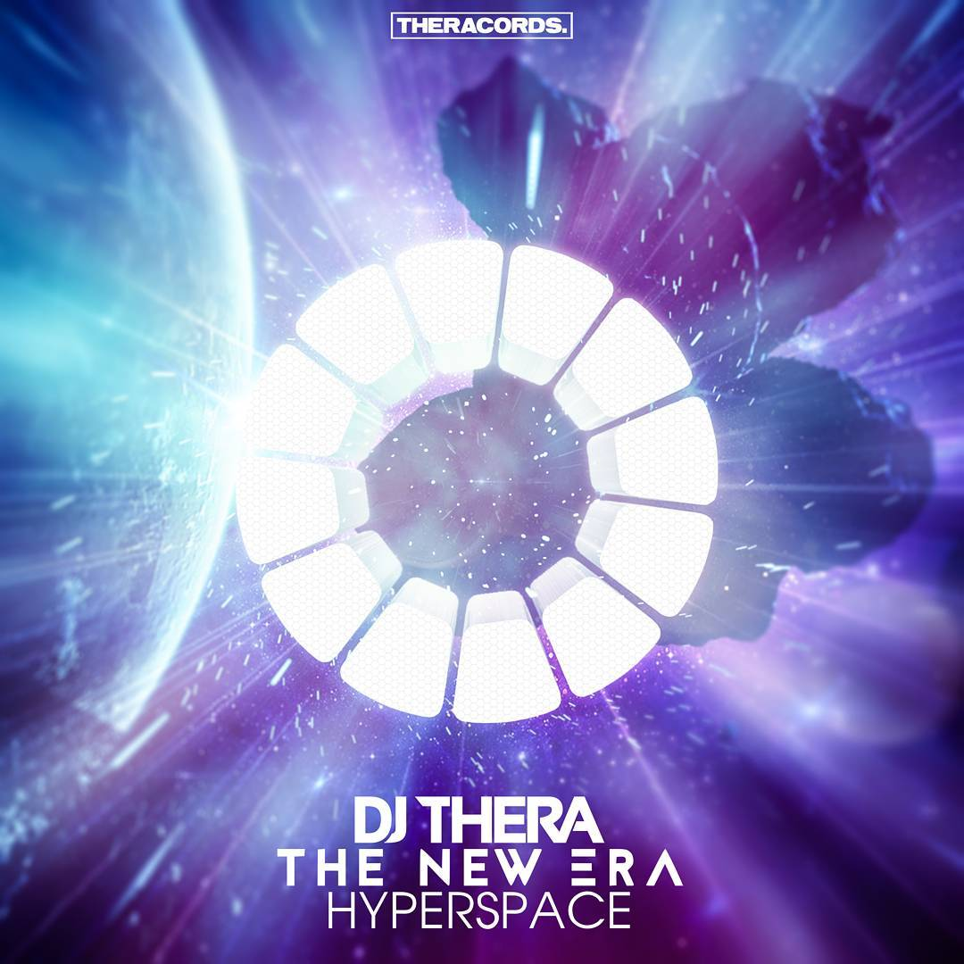 DJ Thera – The New Era: Hyperspace [THERACORDS] THER182T