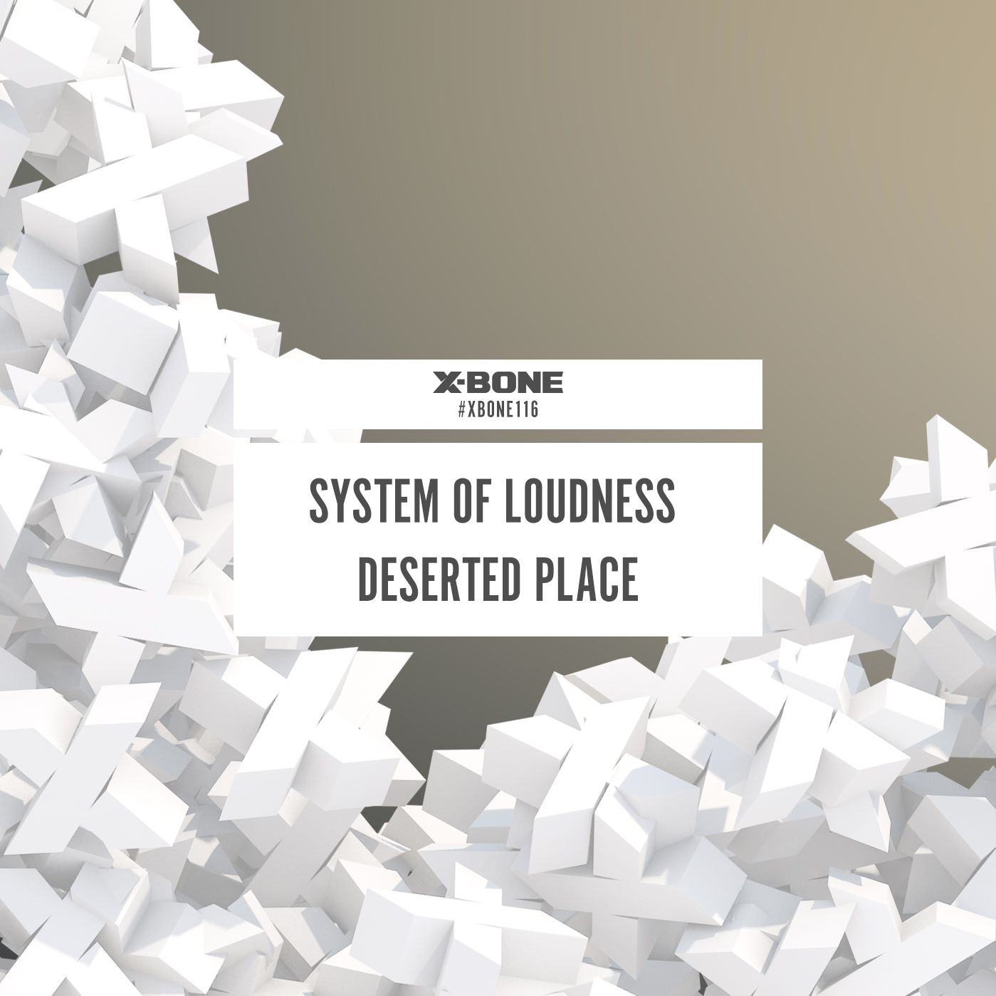 System Of Loudness - Deserted Place [X-BONE RECORDS] XBONE116