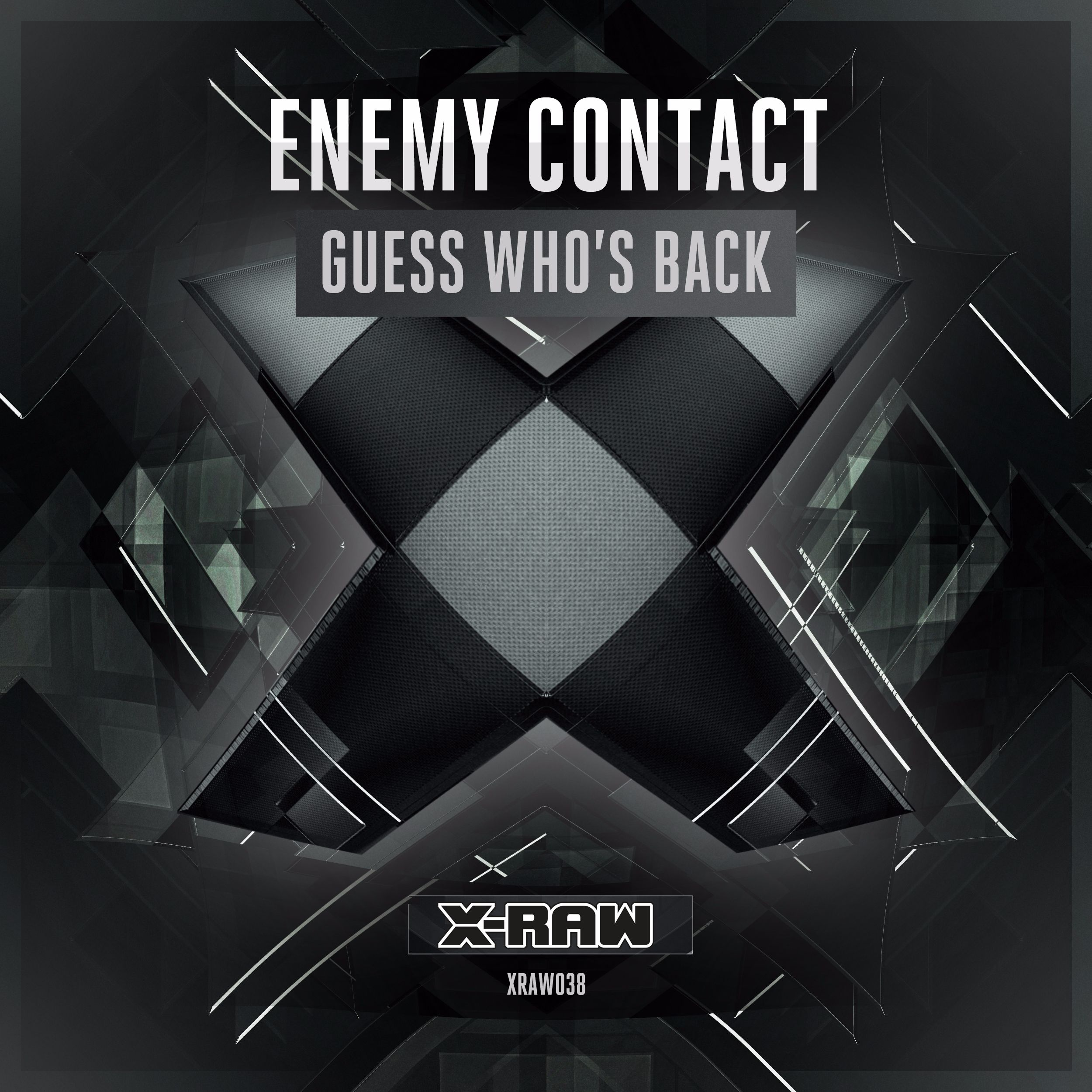 Enemy Contact - Guess Who's Back [X-BONE RAW] XRAW038