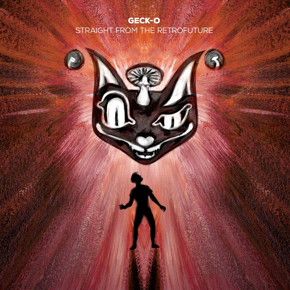 Geck-O - Straight From The Retrofuture [THE FUNKY CAT RECORDS] CATID005