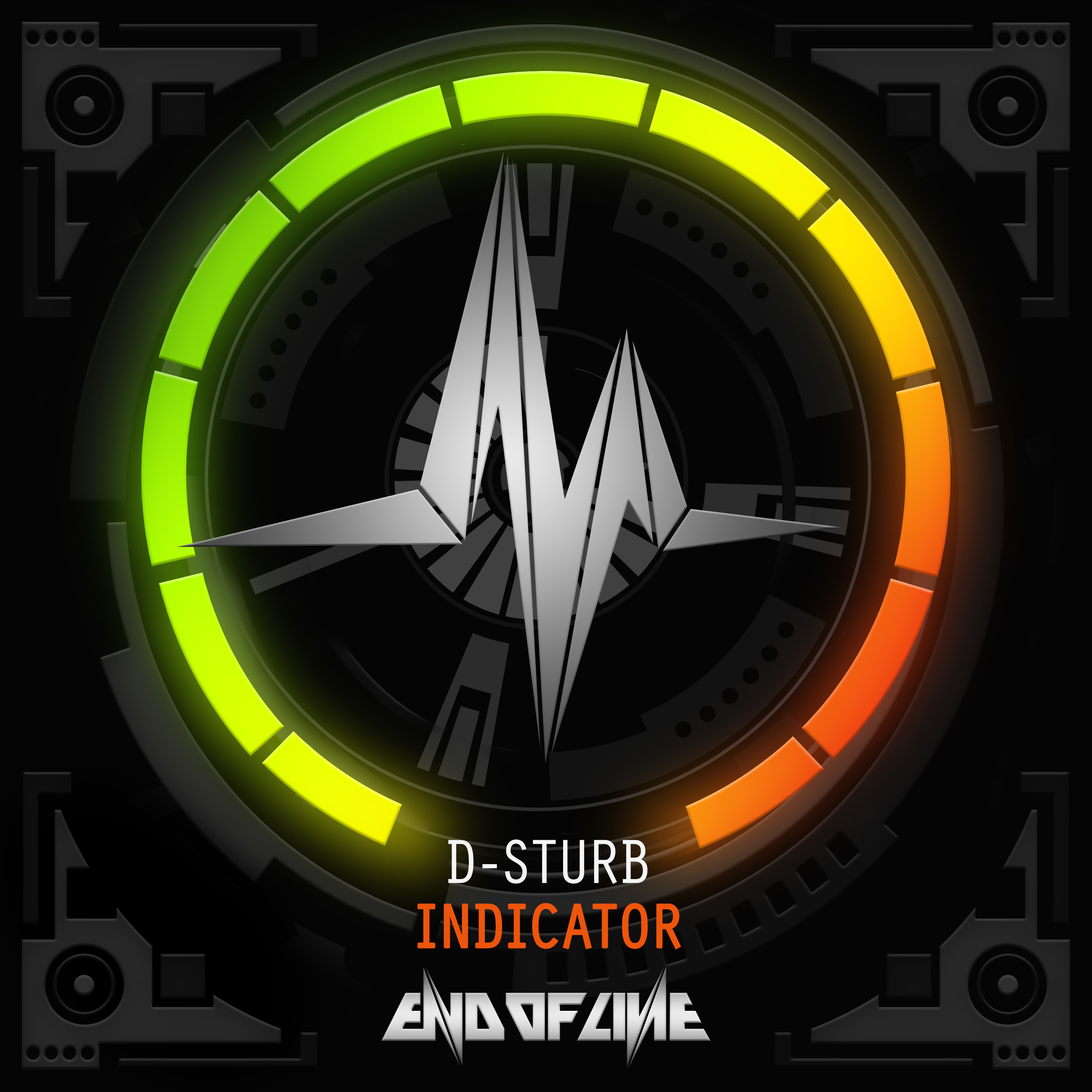 D-Sturb - Indicator (Official Indicator 2016 Anthem) [END OF LINE RECORDINGS] EOL031