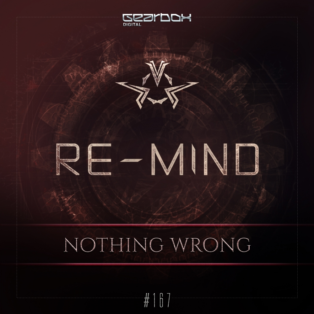 Re-Mind - Nothing Wrong [GEARBOX DIGITAL] GBD167