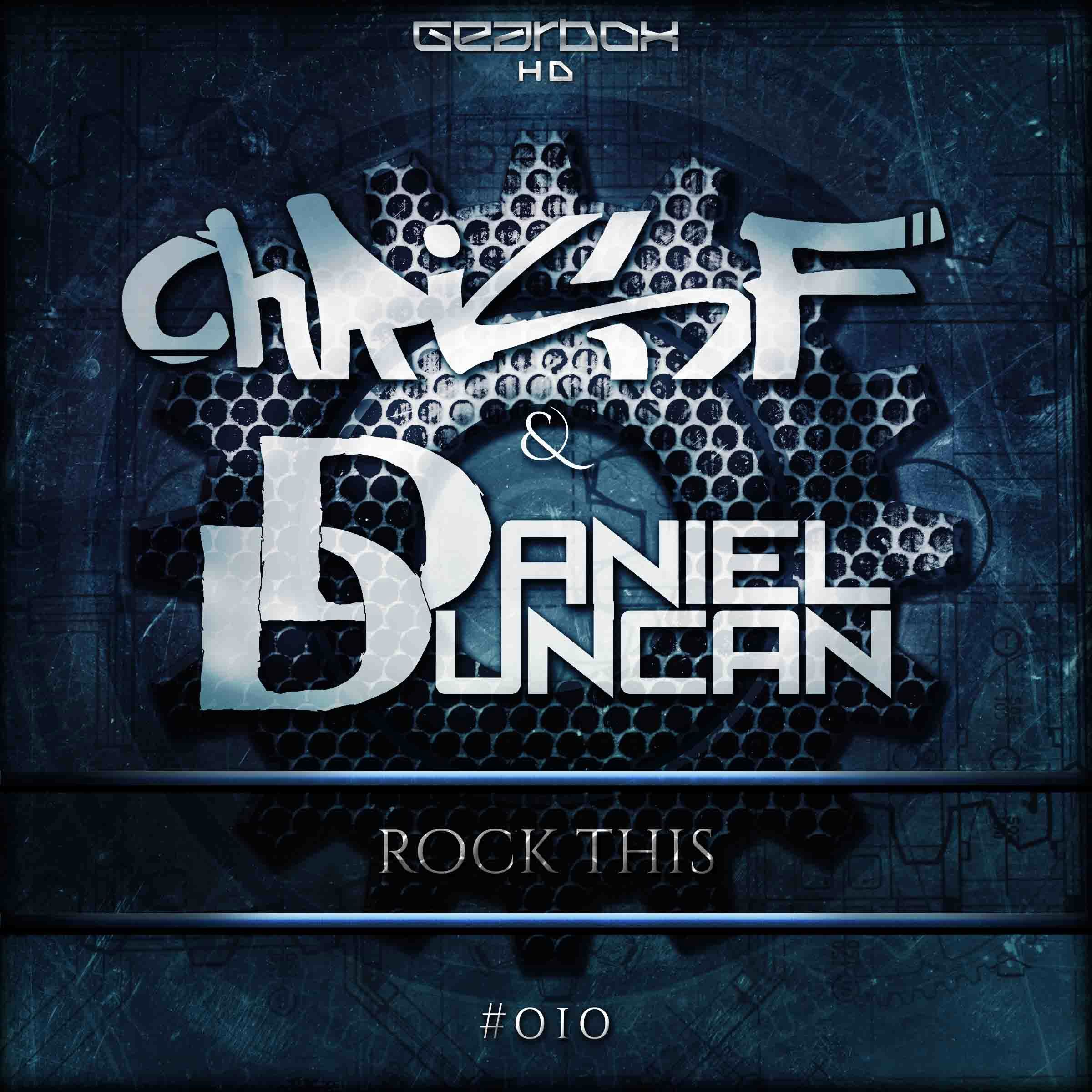 Chris F & Daniel Duncan - Rock This [GEARBOX HARD DANCE] GHD010
