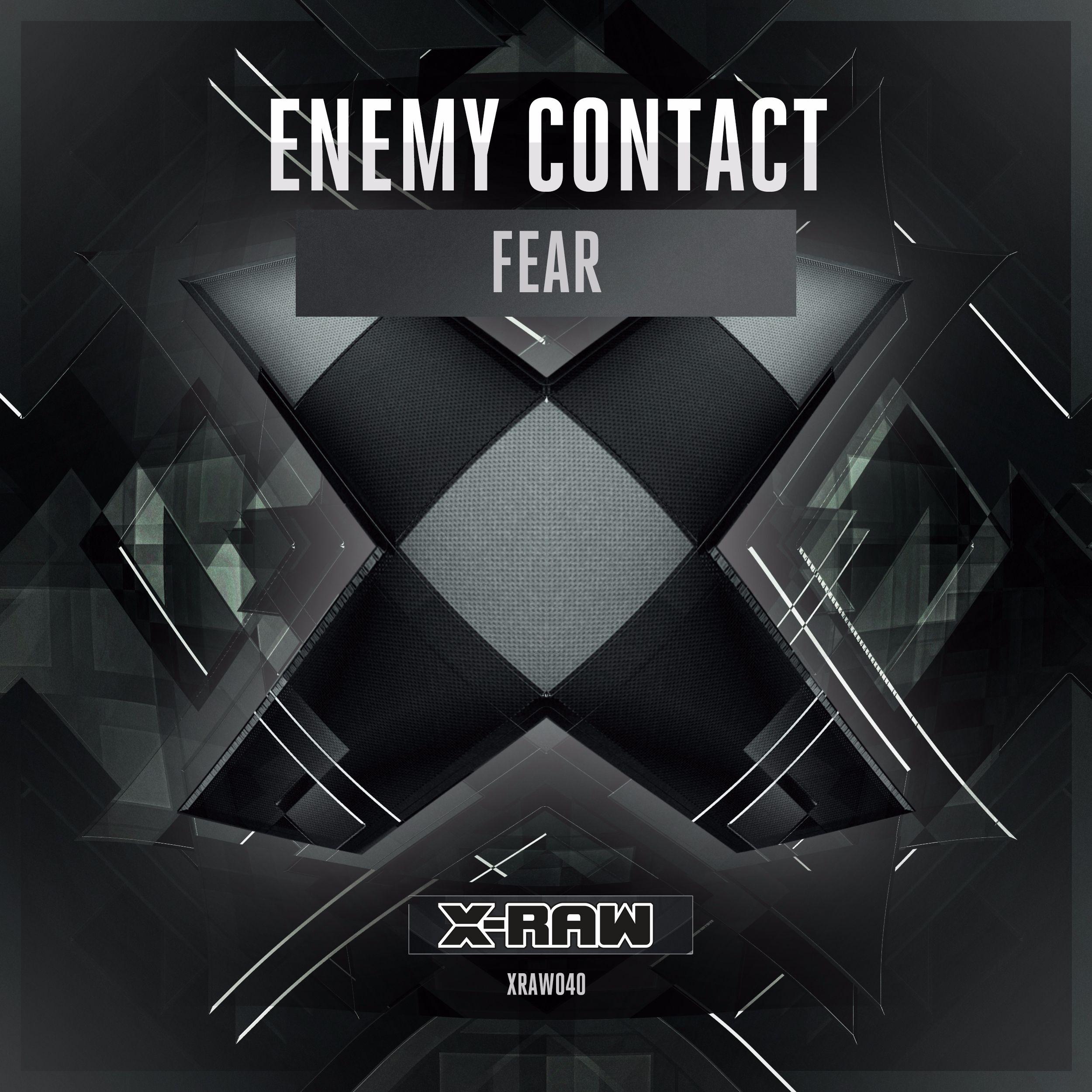 Enemy Contact - Fear [X-BONE RAW] XRAW040