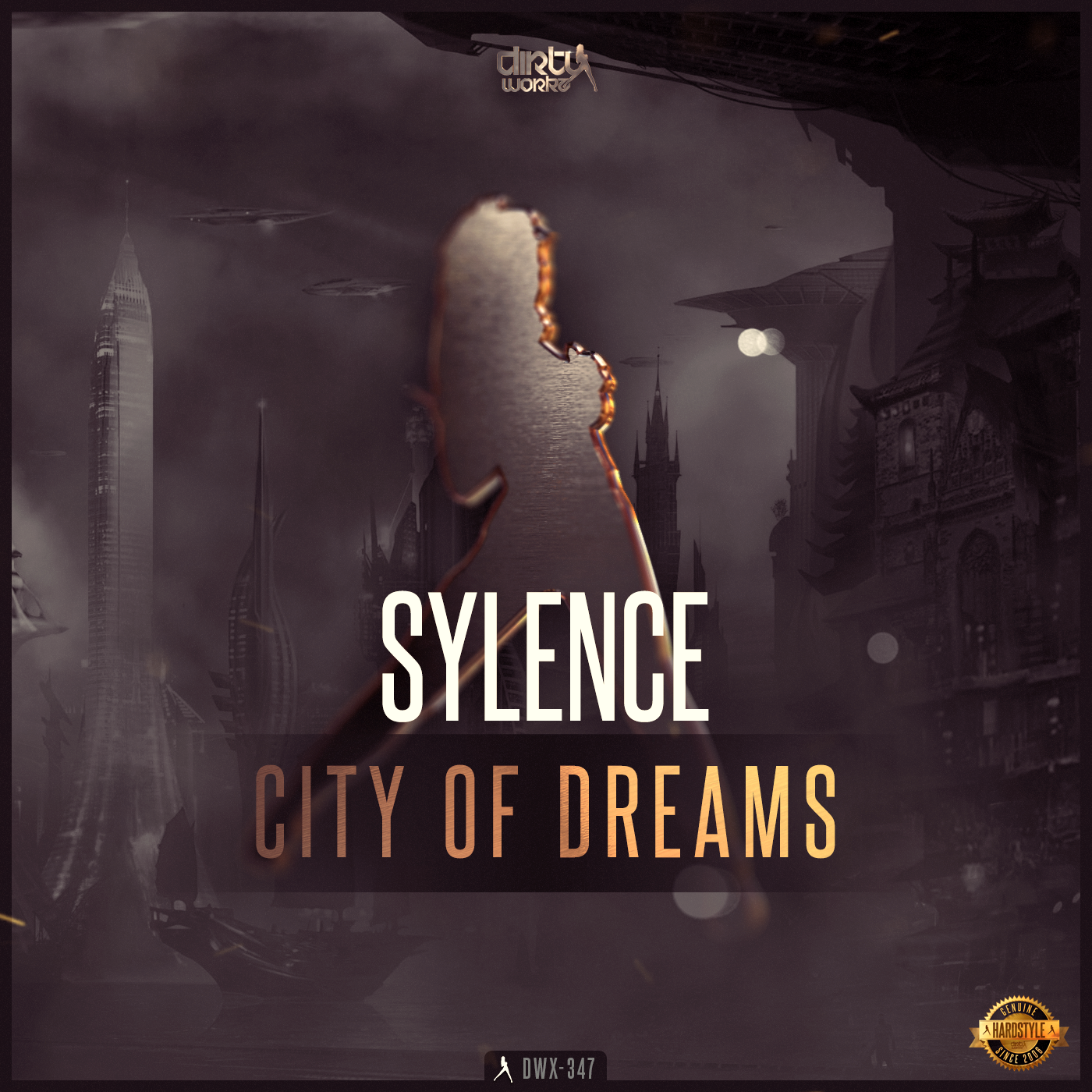Sylence - City Of Dreams [DIRTY WORKZ] DWX347