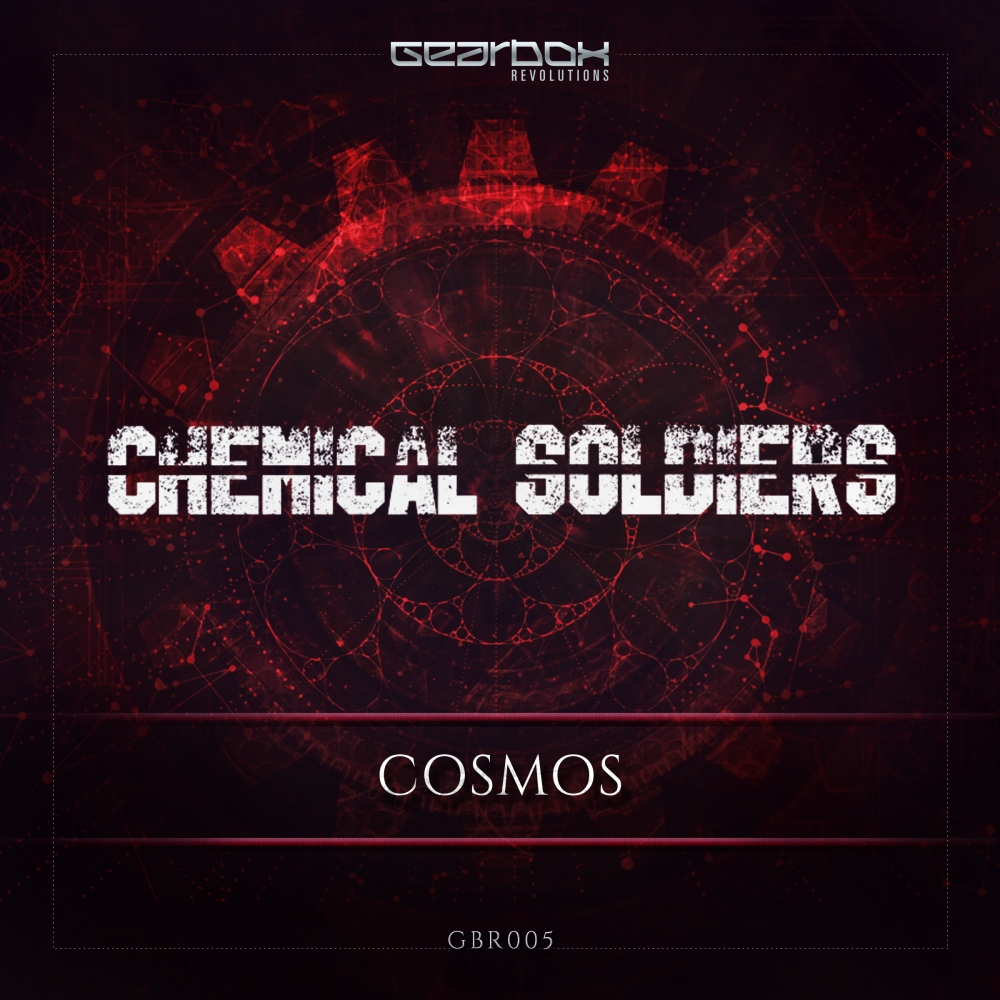 Chemical Soldiers - Cosmos [GEARBOX DIGITAL] GBR005