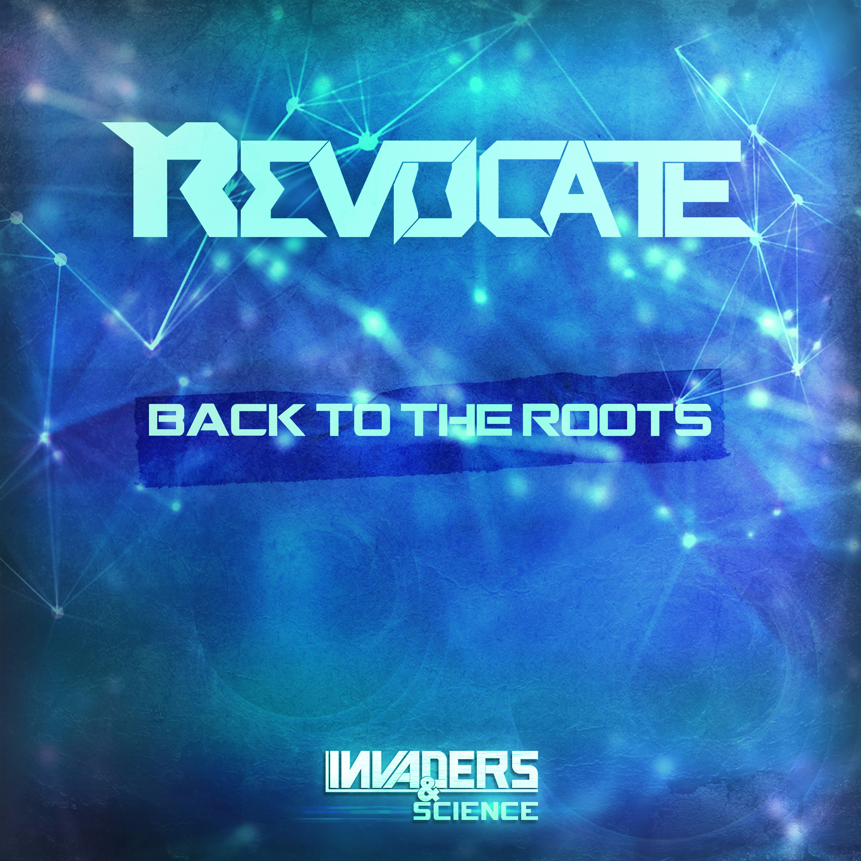 Revocate - Back To The Roots [INVADERS & SCIENCE RECORDS] IRS007