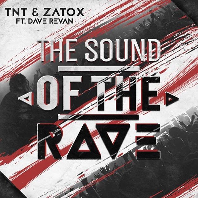 TNT & Zatox Feat Dave Revan - The Sound Of The Rave [TITANIC RECORDS] TTC139T
