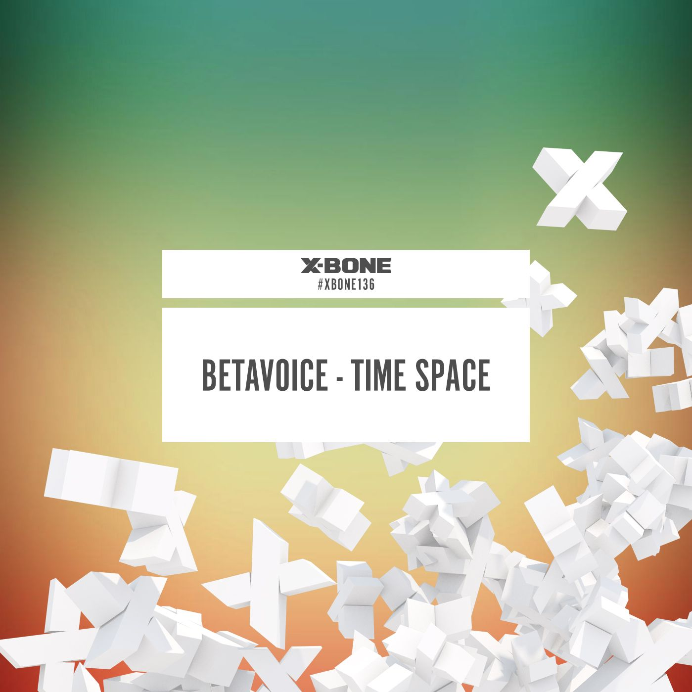 Betavoice - Time Space [X-BONE RECORDS] XBONE136
