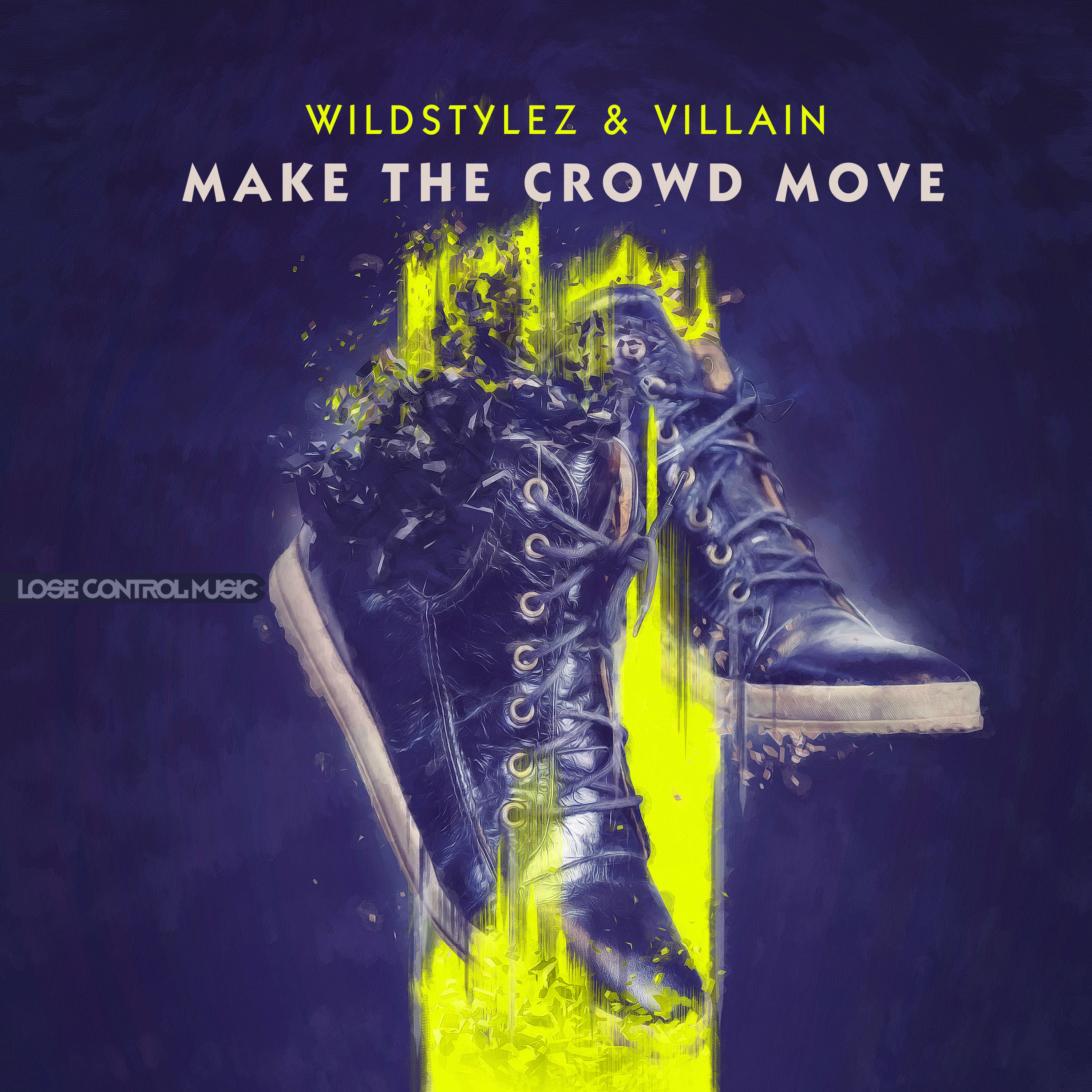 Wildstylez & Villain - Make The Crowd Move [LOSE CONTROL MUSIC] LCM025