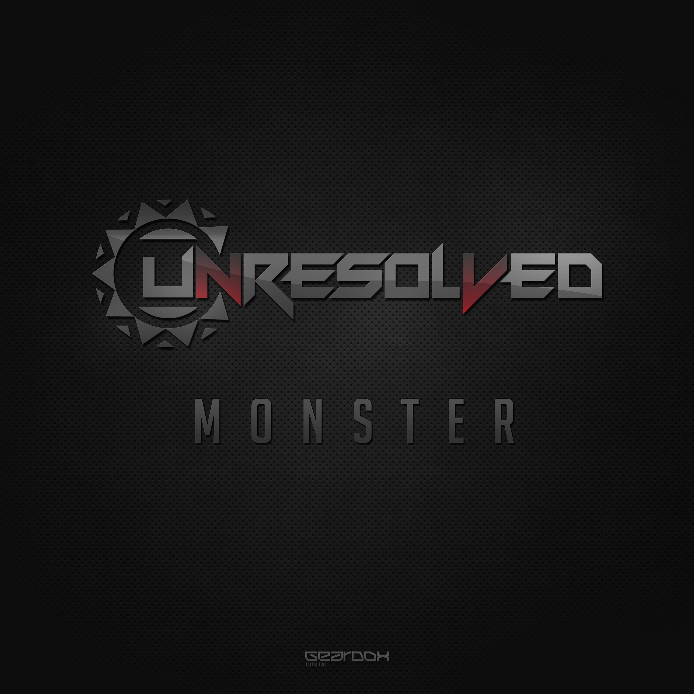 Unresolved - Monster [GEARBOX DIGITAL] GBD177