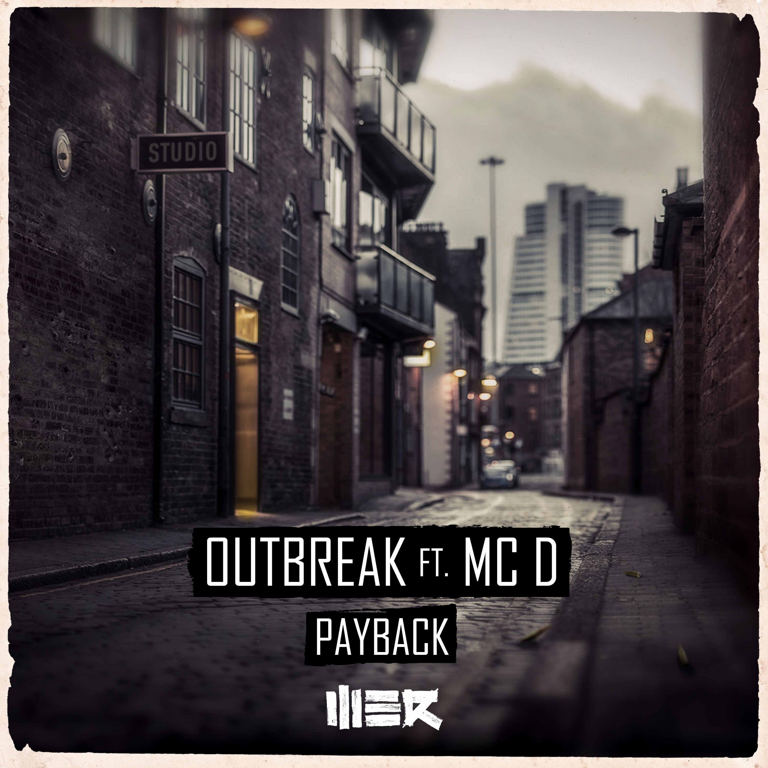 Outbreak ft. MC D - Payback [WE R RAW] WERR024