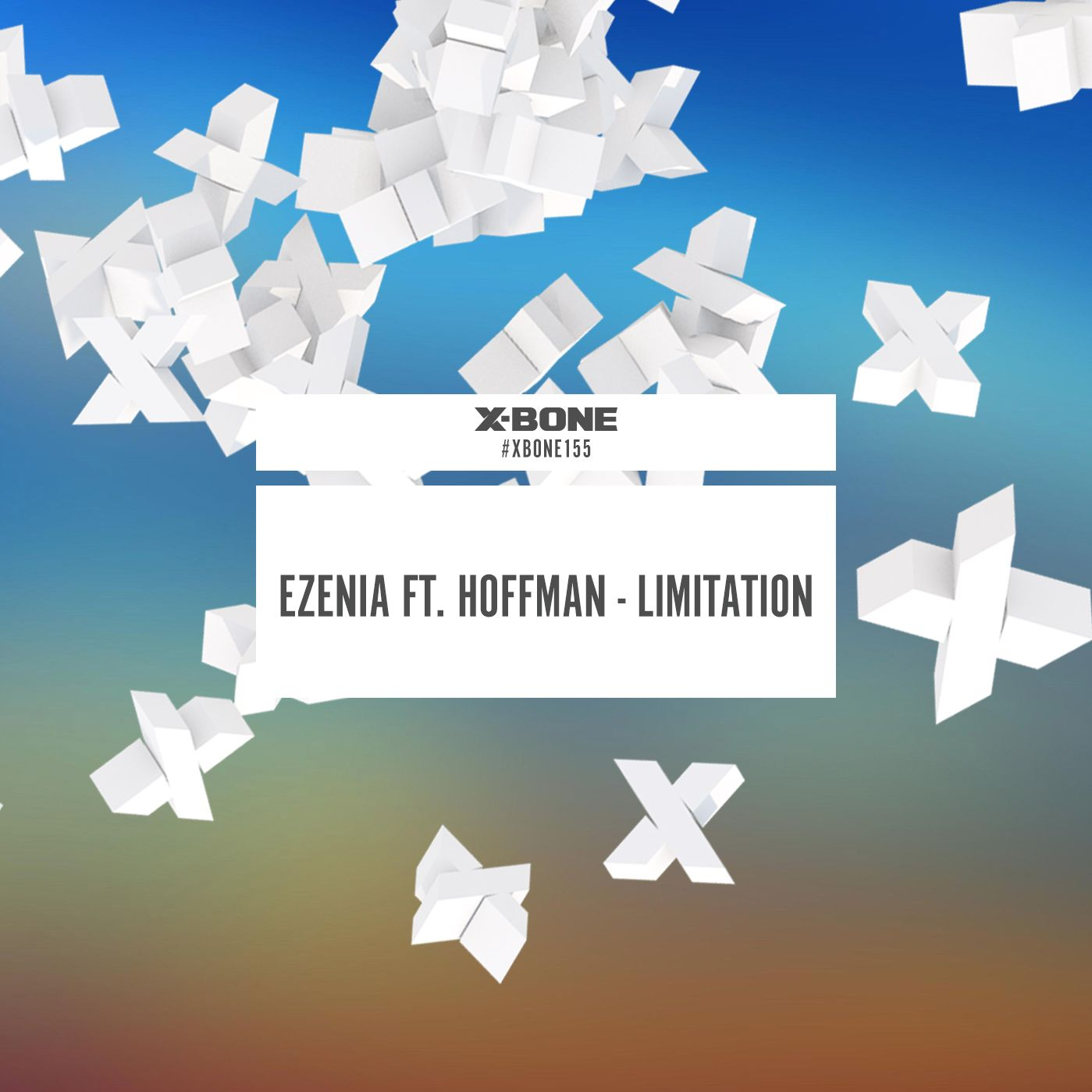Ezenia Ft. Hoffman - Limitation [X-BONE RECORDS] XBONE155