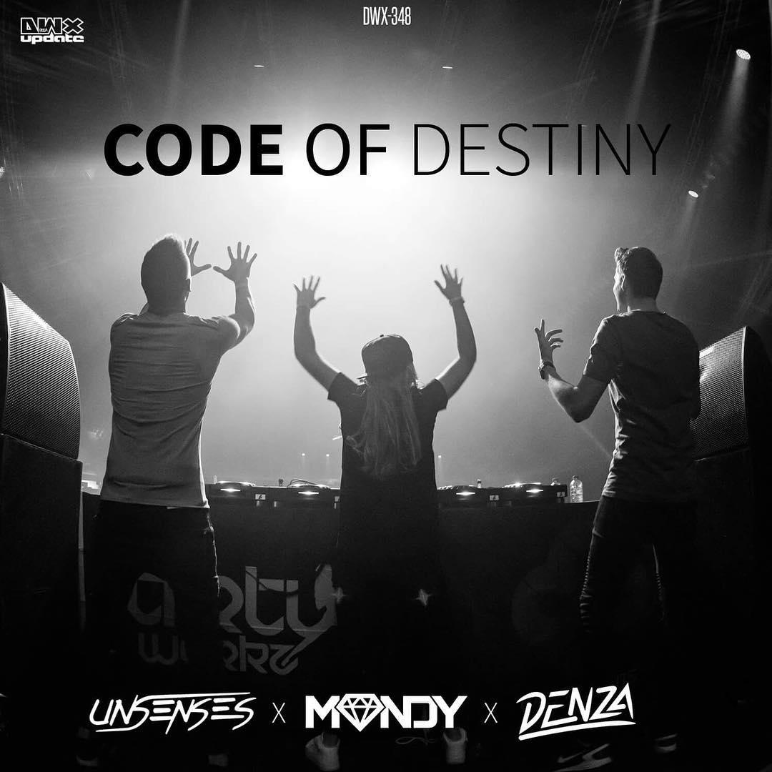 Denza & Mandy & Unsenses - Code Of Destiny [DIRTY WORKZ] DWX348