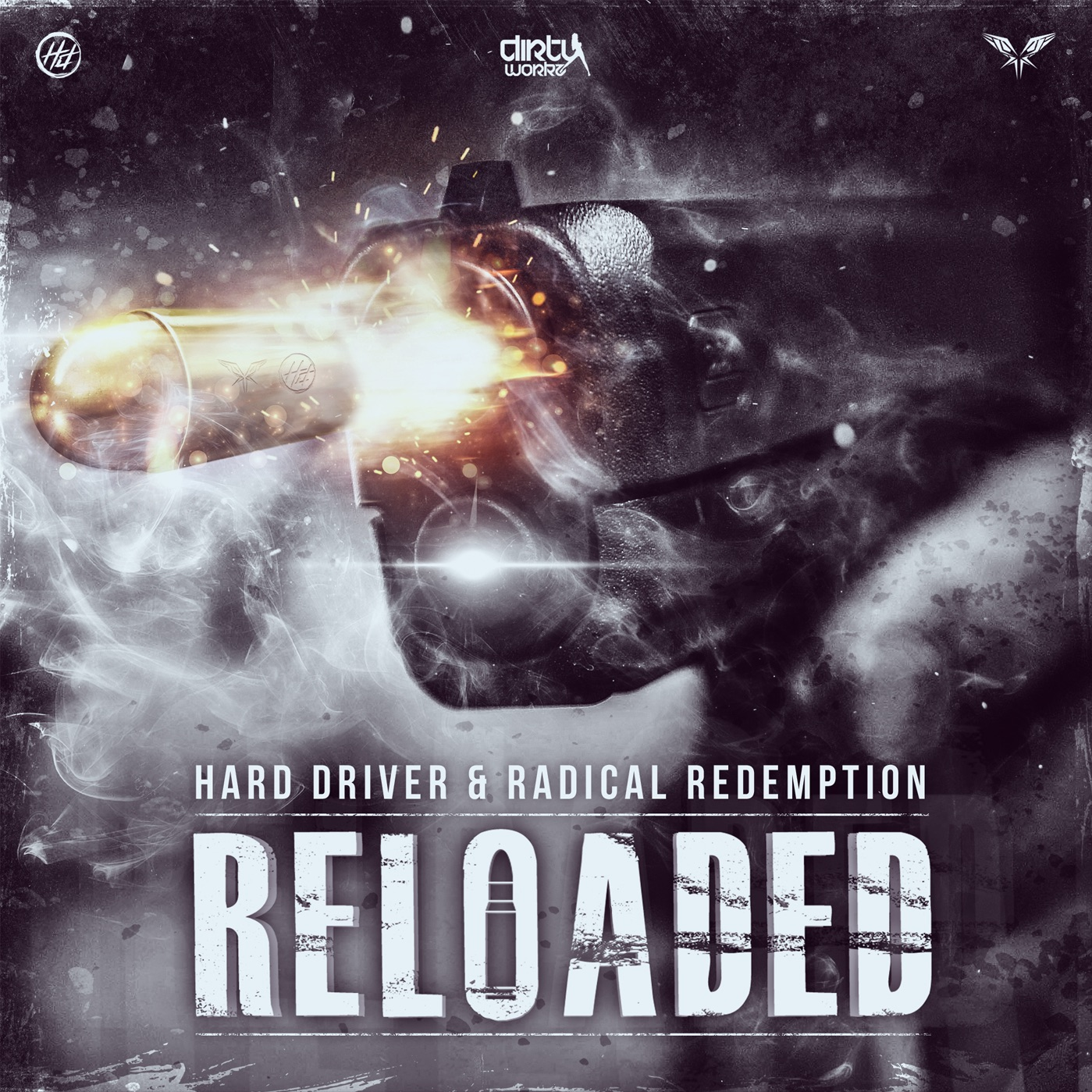 Hard Driver & Radical Redemption - Reloaded [DIRTY WORKZ] DWX383