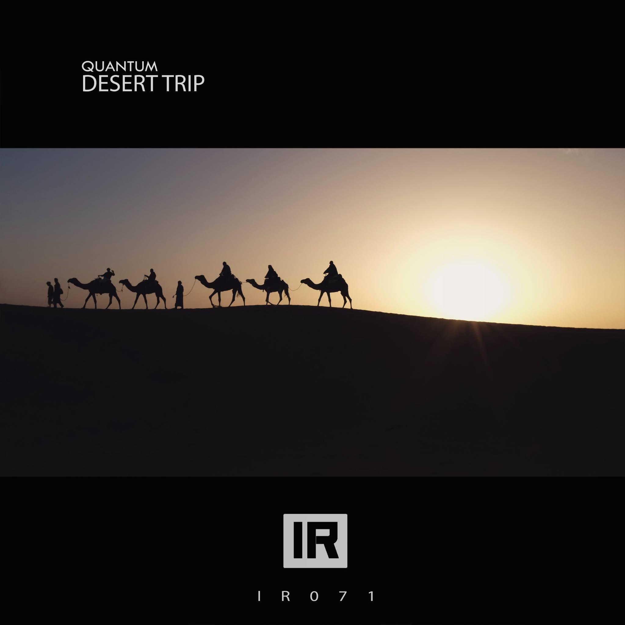 Quantum - Desert Trip [INVADERS RECORDS] IR071