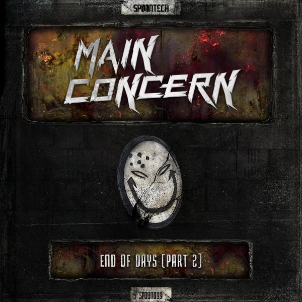 Main Concern - End Of Days Part II [SPOONTECH RECORDS] SPOON099T