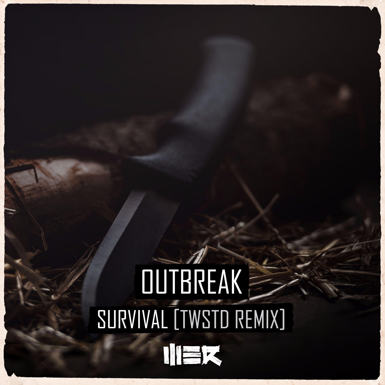 Outbreak - Survival (TWSTD Remix) [WE R RAW] WERR028