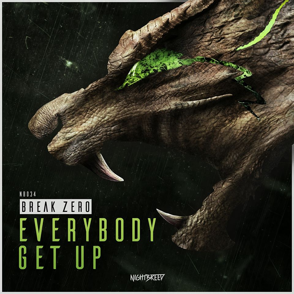 Break Zero - Everybody Get Up [NIGHTBREED RECORDS] NB034