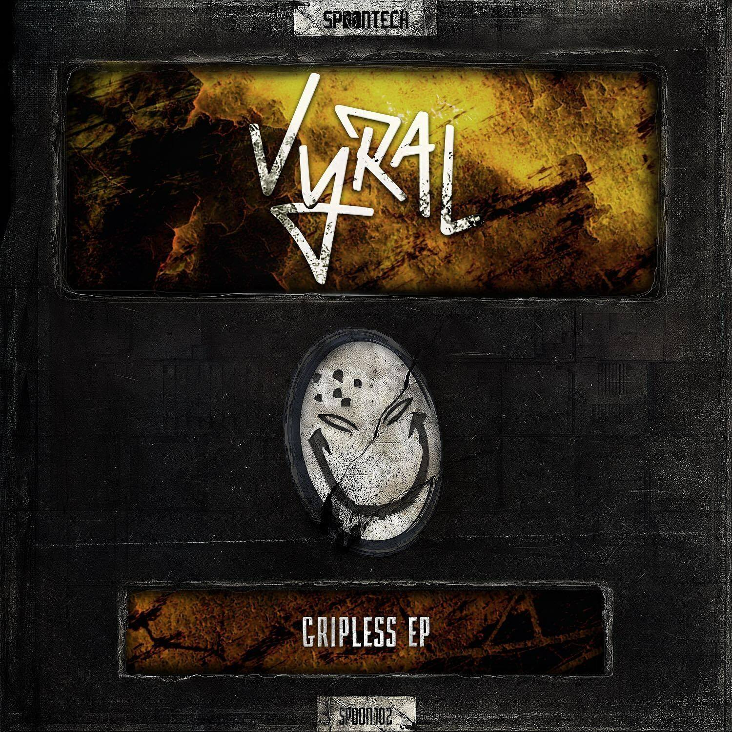Vyral - Gripless EP [SPOONTECH RECORDS] SPOON102