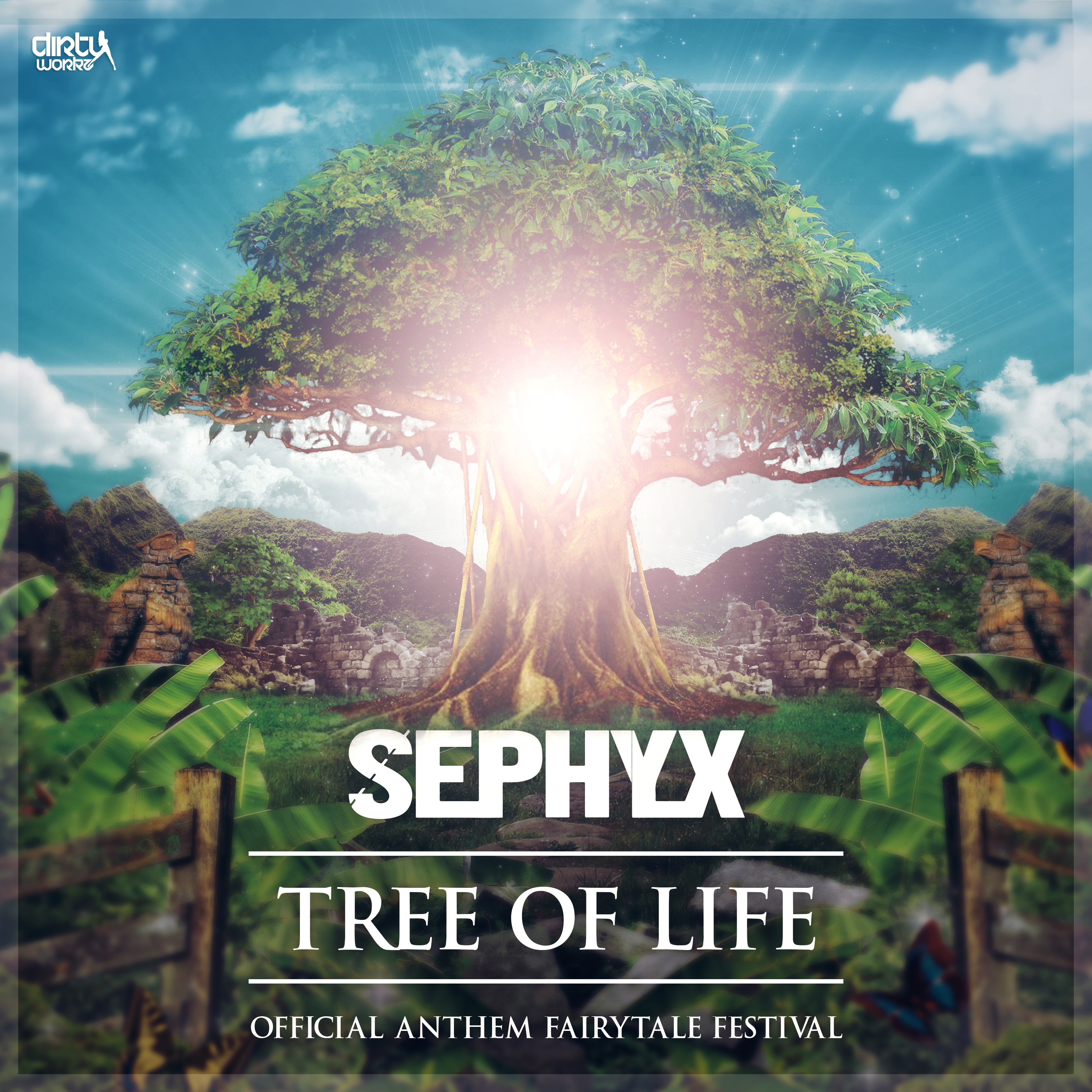 Sephyx - Tree Of Life (Official Anthem Fairytale Festival 2017) [DIRTY WORKZ] DWX406