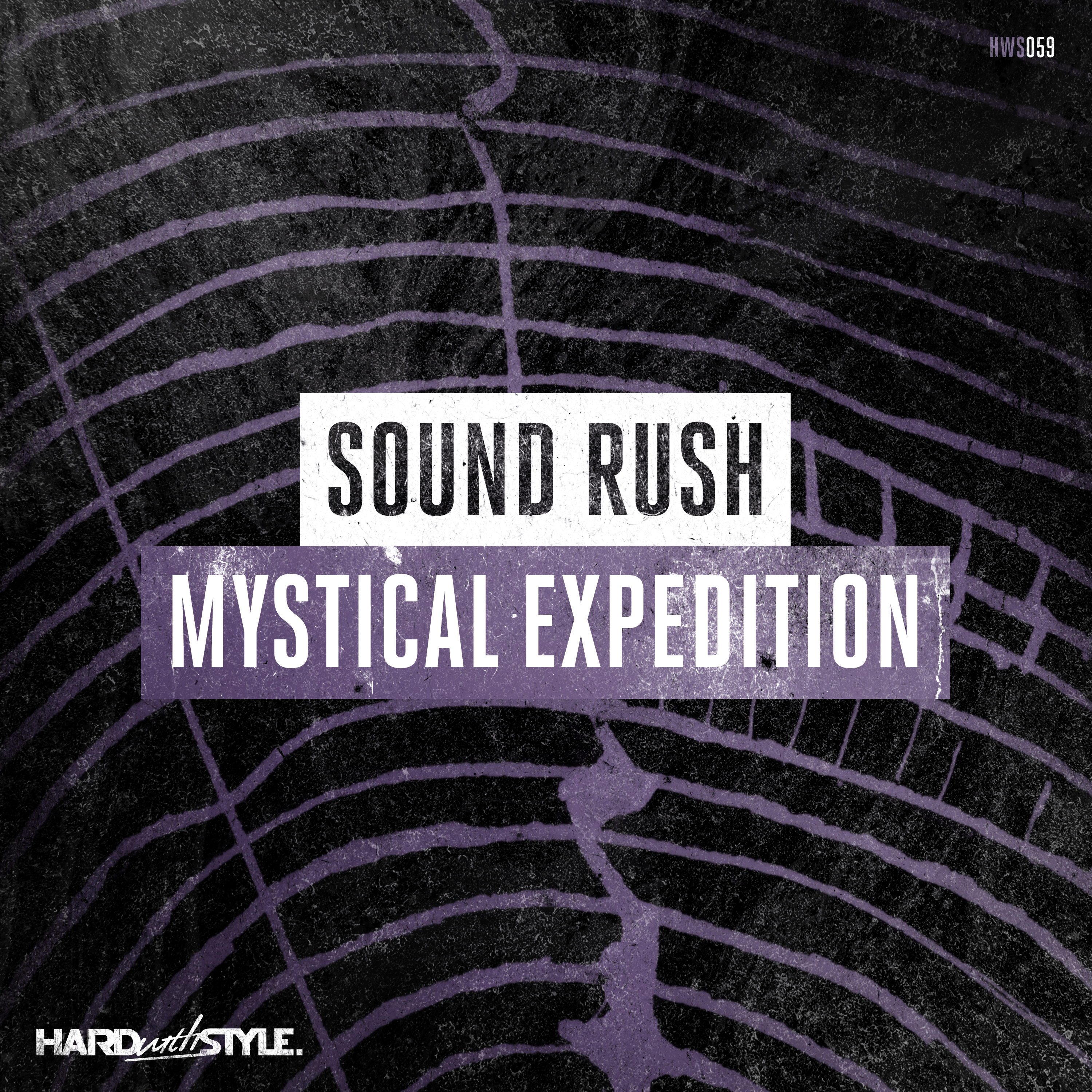 Sound Rush - Mystical Expedition [HARD WITH STYLE RECORDS] HWS059