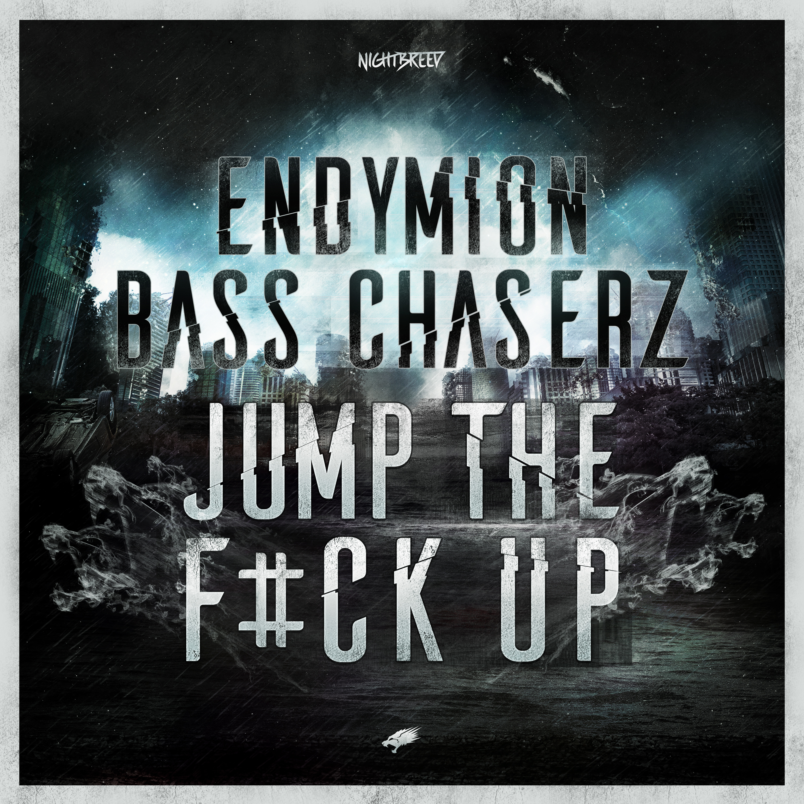Endymion & Bass Chaserz - Jump The F#ck Up [NIGHTBREED RECORDS] NBN05