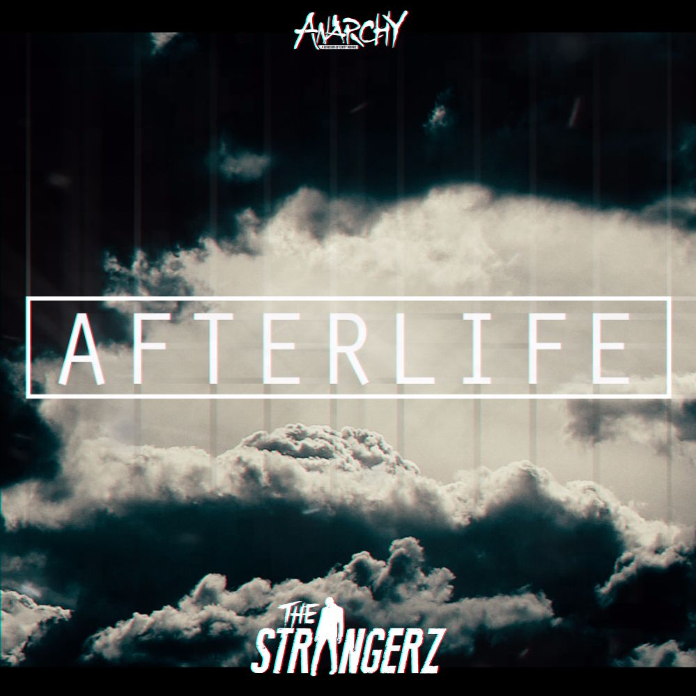 The Strangerz - Afterlife [ANARCHY] ANY105