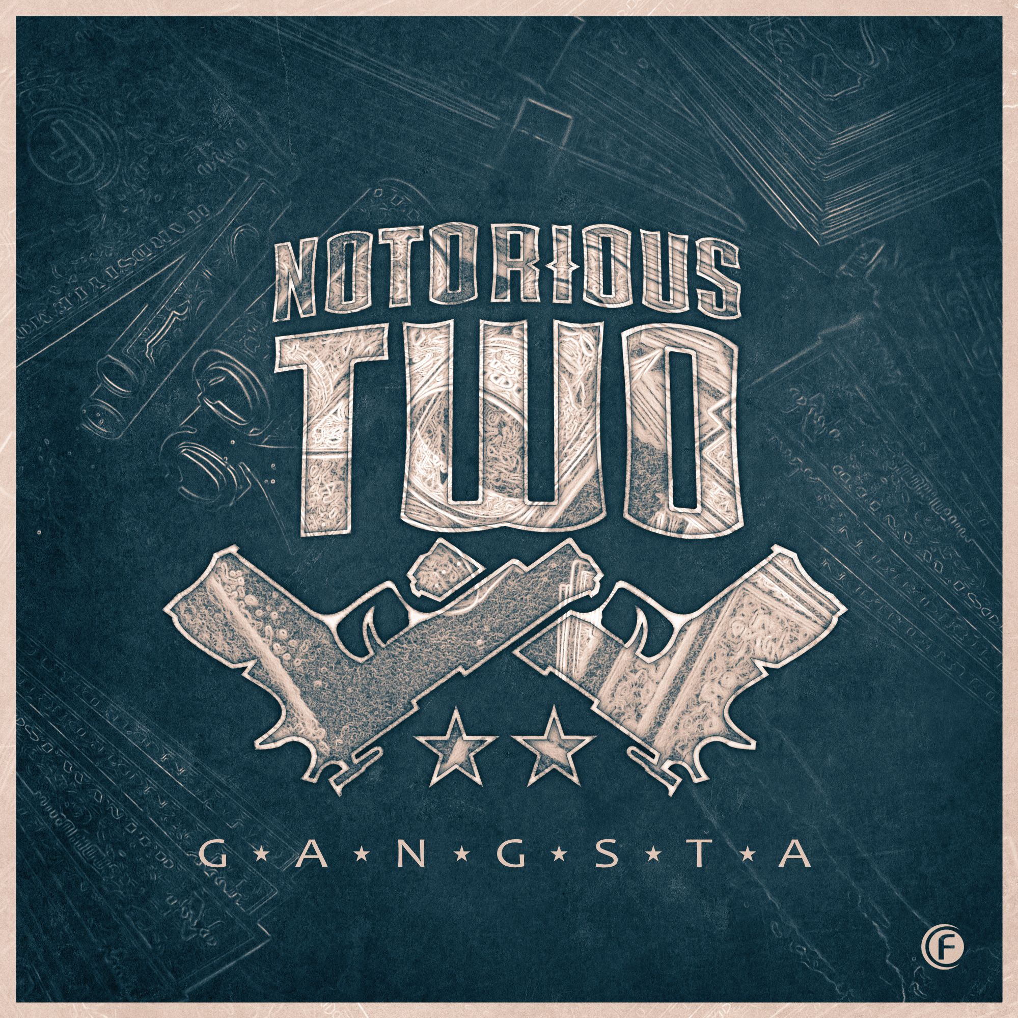 Notorious Two - Gangsta [FUSION RECORDS] FUSION350
