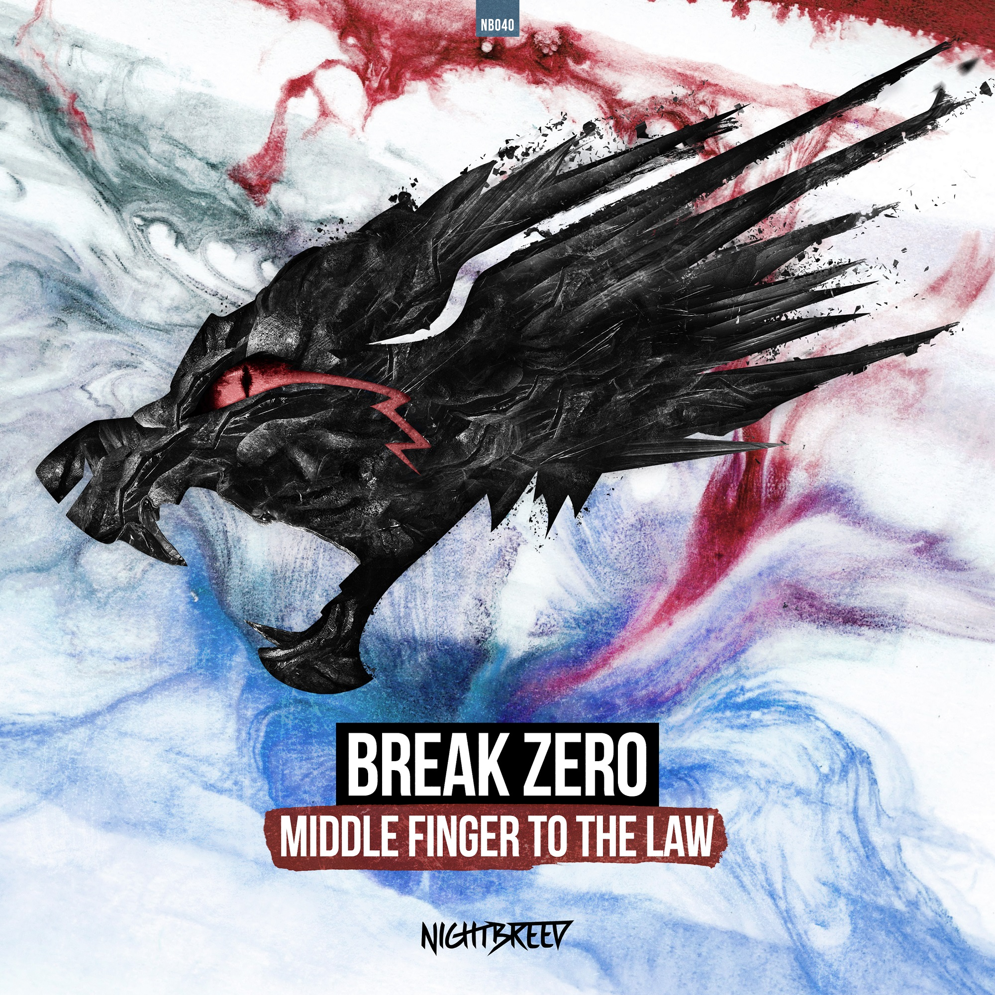 Break Zero - Middle Finger To The Law [NIGHTBREED RECORDS] NB040