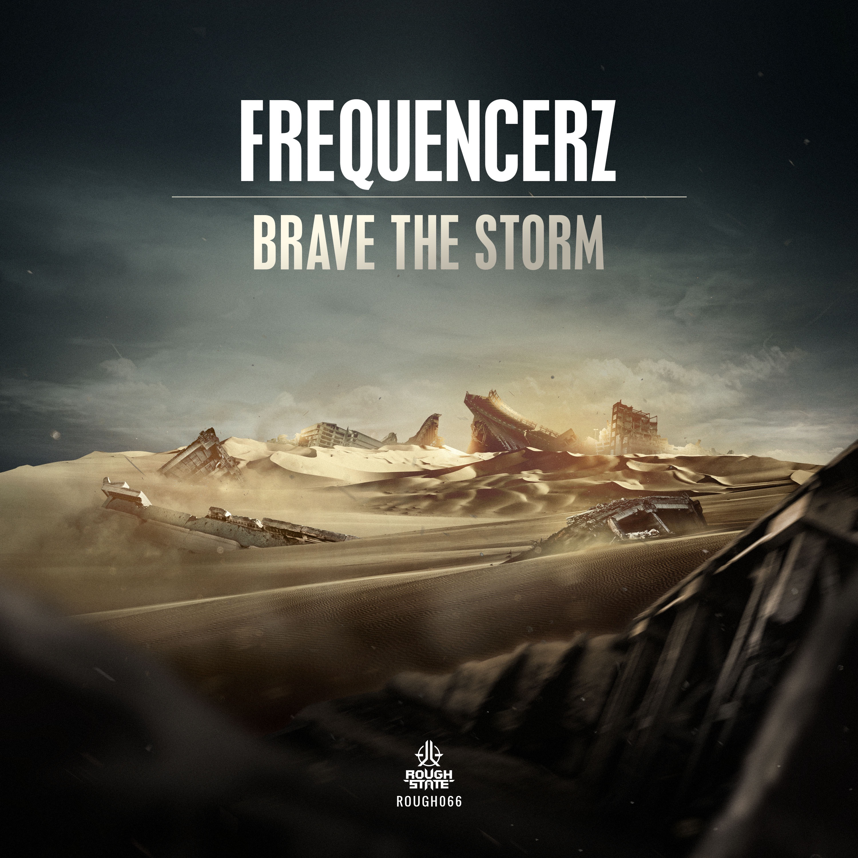 Frequencerz - Brave The Storm [ROUGHSTATE MUSIC] ROUGH066