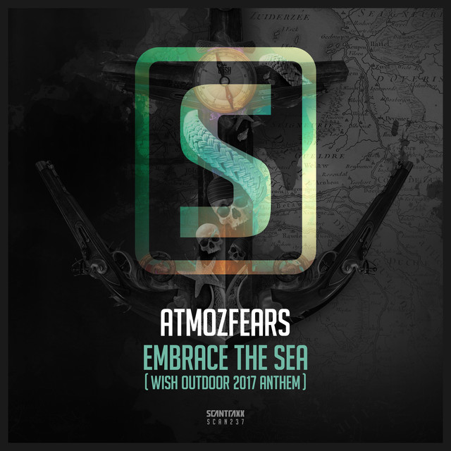 Atmozfears - Embrace The Sea (Wish Outdoor 2017 Anthem) [SCANTRAXX RECORDZ] SCANTRAXX237T