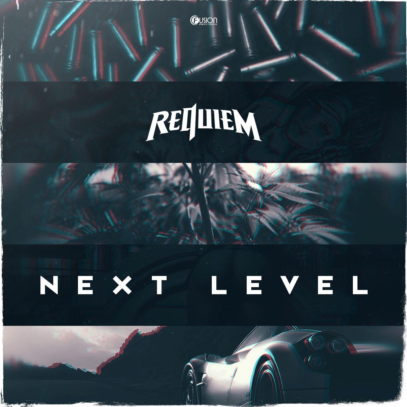 Requiem - Next Level [FUSION RECORDS] FUSION355