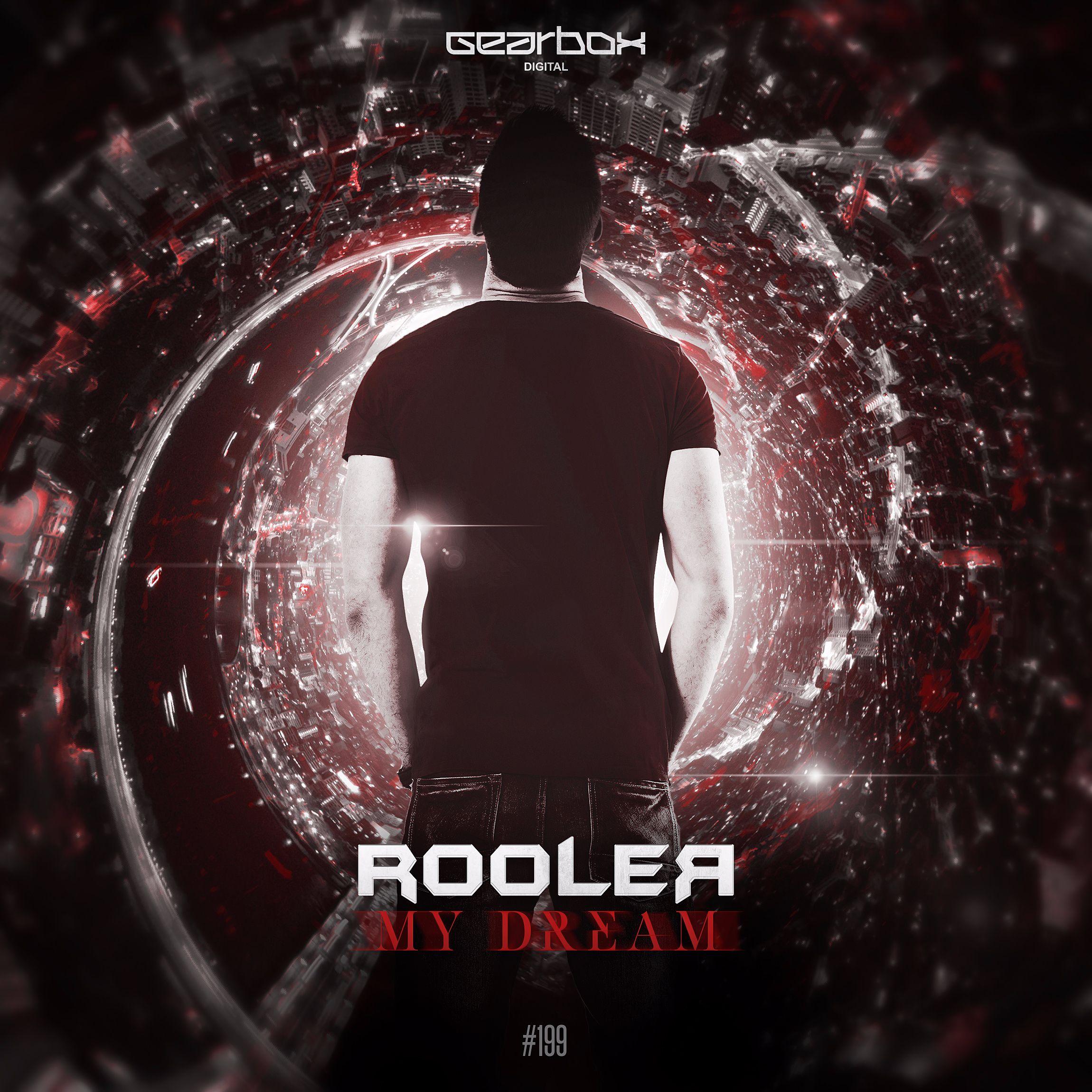 Rooler - My Dream [GEARBOX DIGITAL] GBD199