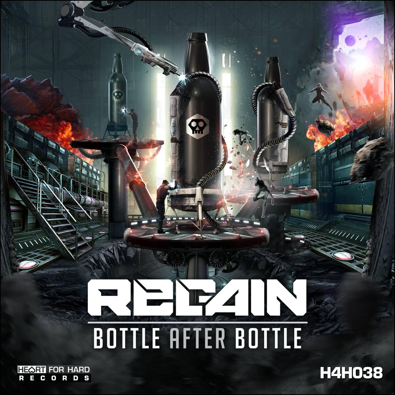 Regain - Bottle After Bottle [HEART 4 HARD RECORDS] H4H038