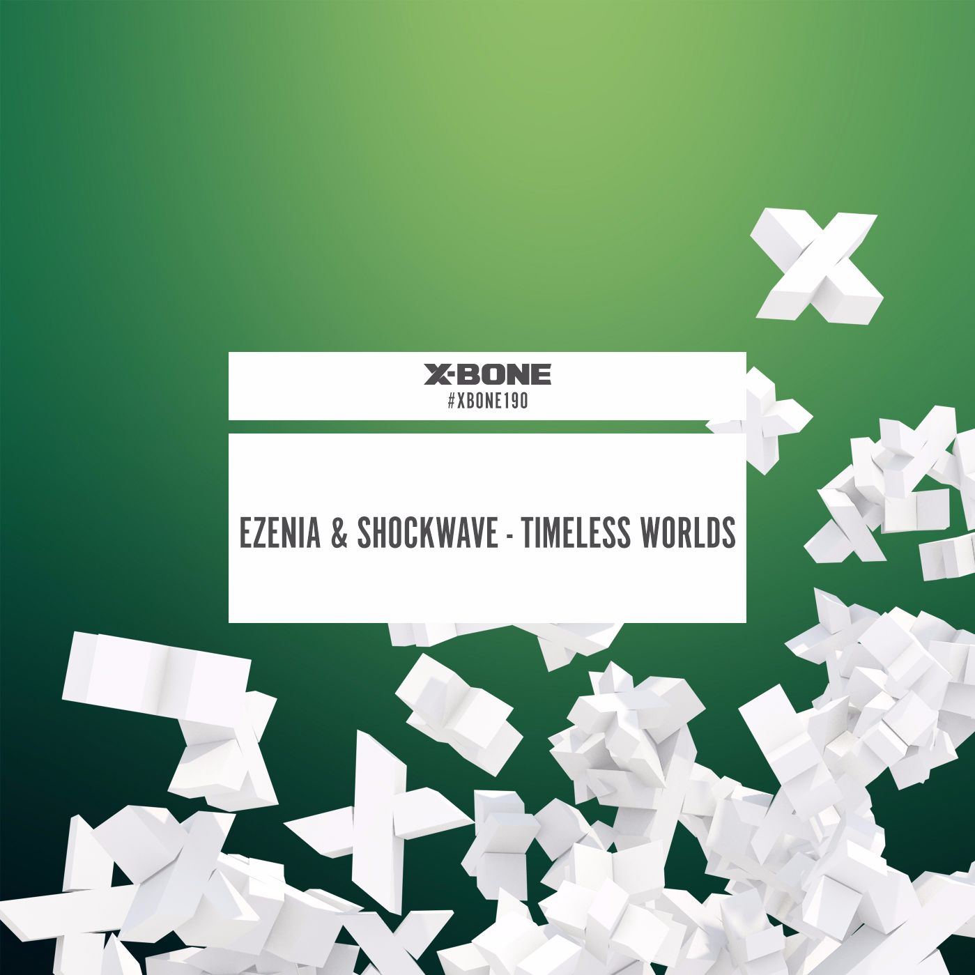 Ezenia & Shockwave - Timeless Words [X-BONE RECORDS] XBONE190